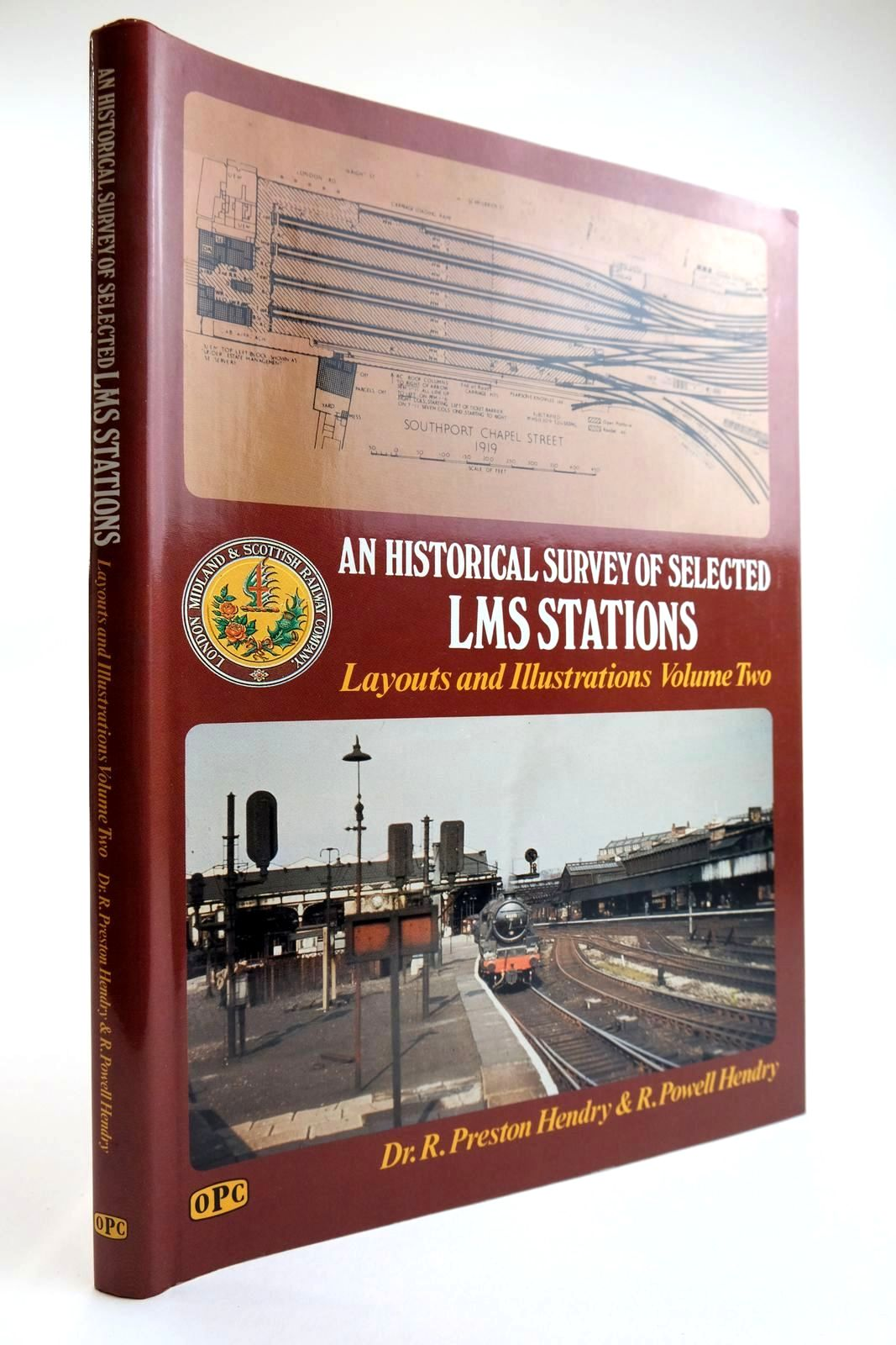 Photo of AN HISTORICAL SURVEY OF SELECTED LMS STATIONS LAYOUTS AND ILLUSTRATIONS VOLUME TWO written by Hendry, R. Preston Hendry, Robert Powell published by Oxford Publishing (STOCK CODE: 2133483)  for sale by Stella & Rose's Books
