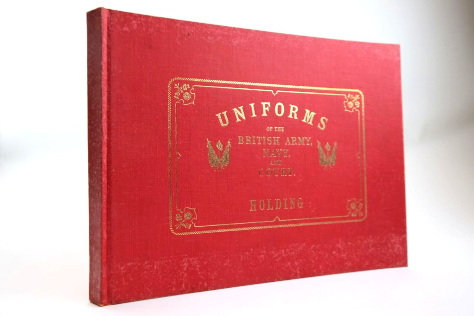 Photo of UNIFORMS OF BRITISH ARMY, NAVY, AND COURT written by Holding, T.H. published by Frederick Muller Ltd. (STOCK CODE: 2133484)  for sale by Stella & Rose's Books
