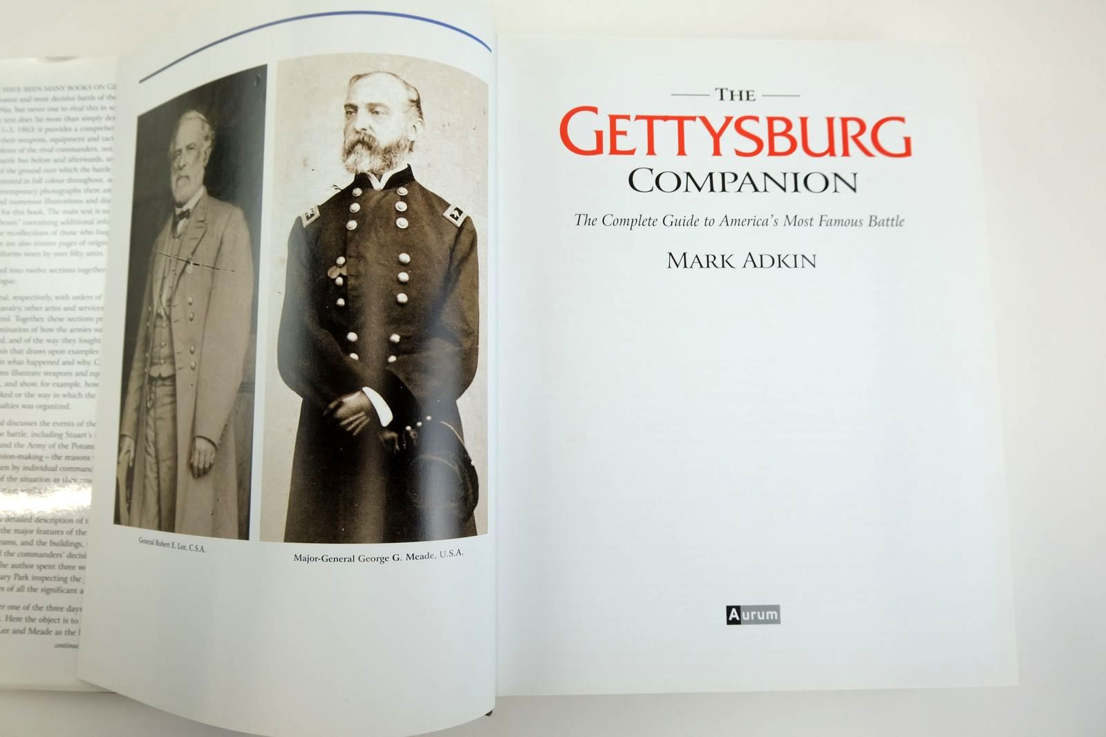 Photo of THE GETTYSBURG COMPANION THE COMPLETE GUIDE TO AMERICA'S MOST FAMOUS BATTLE written by Adkin, Mark published by Aurum Press (STOCK CODE: 2133486)  for sale by Stella & Rose's Books