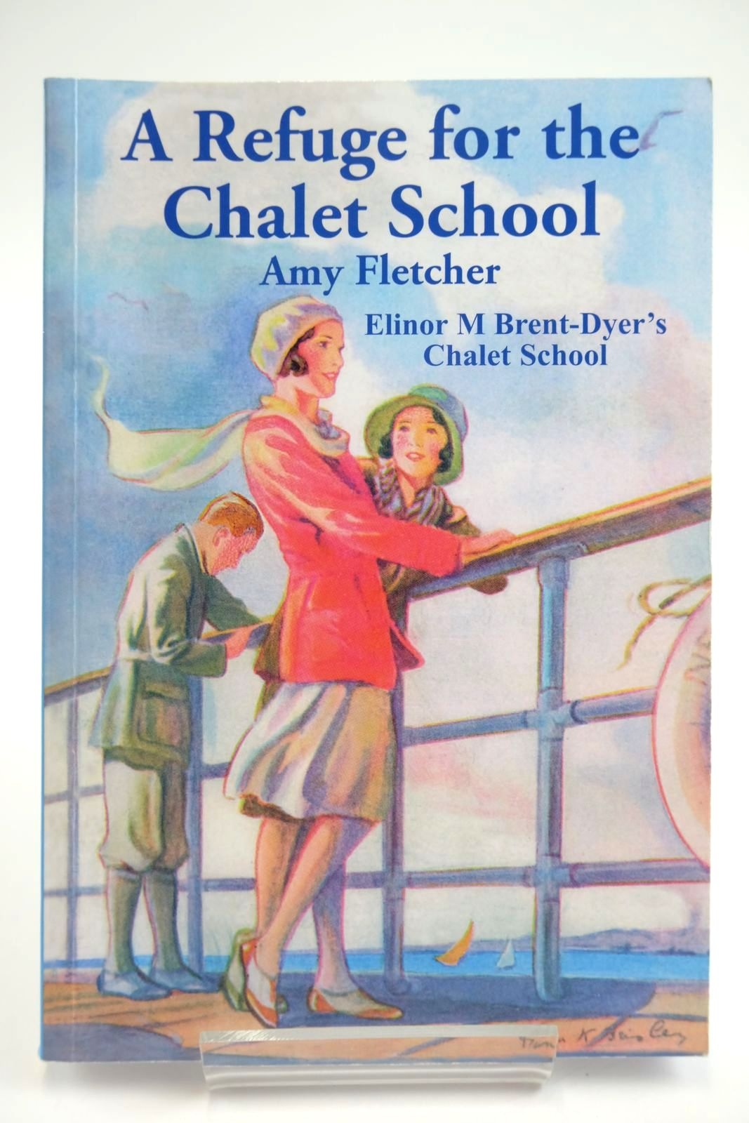Photo of A REFUGE FOR THE CHALET SCHOOL written by Fletcher, Amy Brent-Dyer, Elinor M. published by Girls Gone By (STOCK CODE: 2133498)  for sale by Stella & Rose's Books