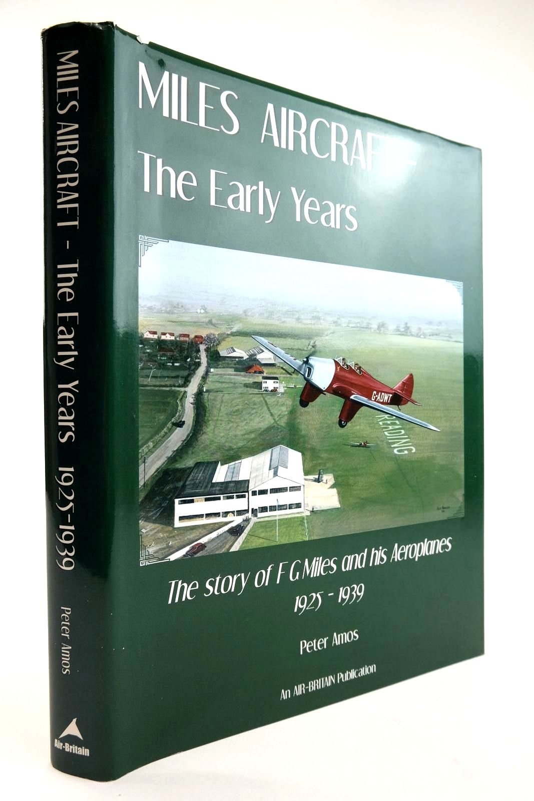 Photo of MILES AIRCRAFT THE EARLY YEARS: THE STORY OF F.G. MILES AND HIS AEROPLANES 1925-1939- Stock Number: 2133527