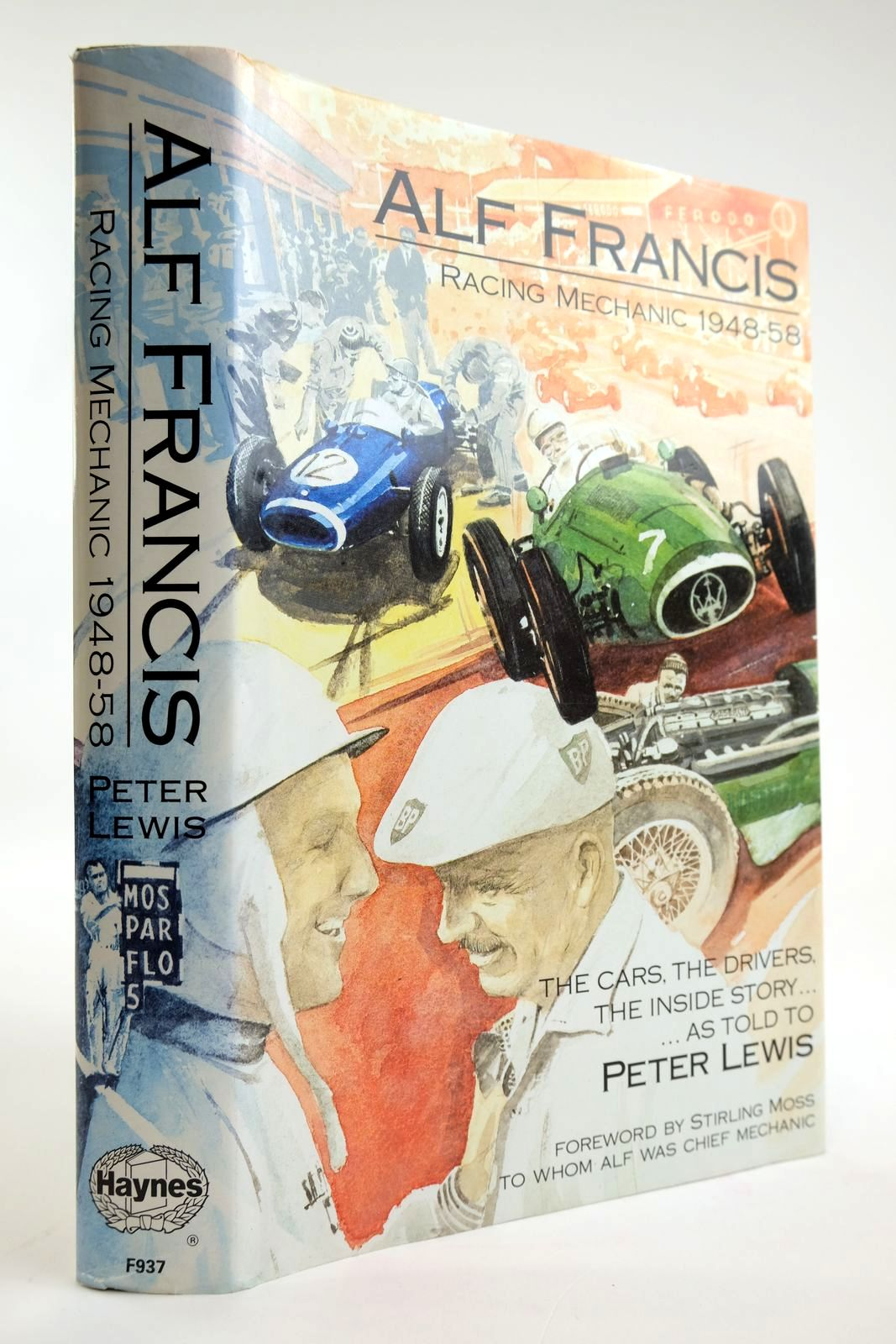 Photo of ALF FRANCIS RACING MECHANIC 1948-1958 written by Francis, Alf