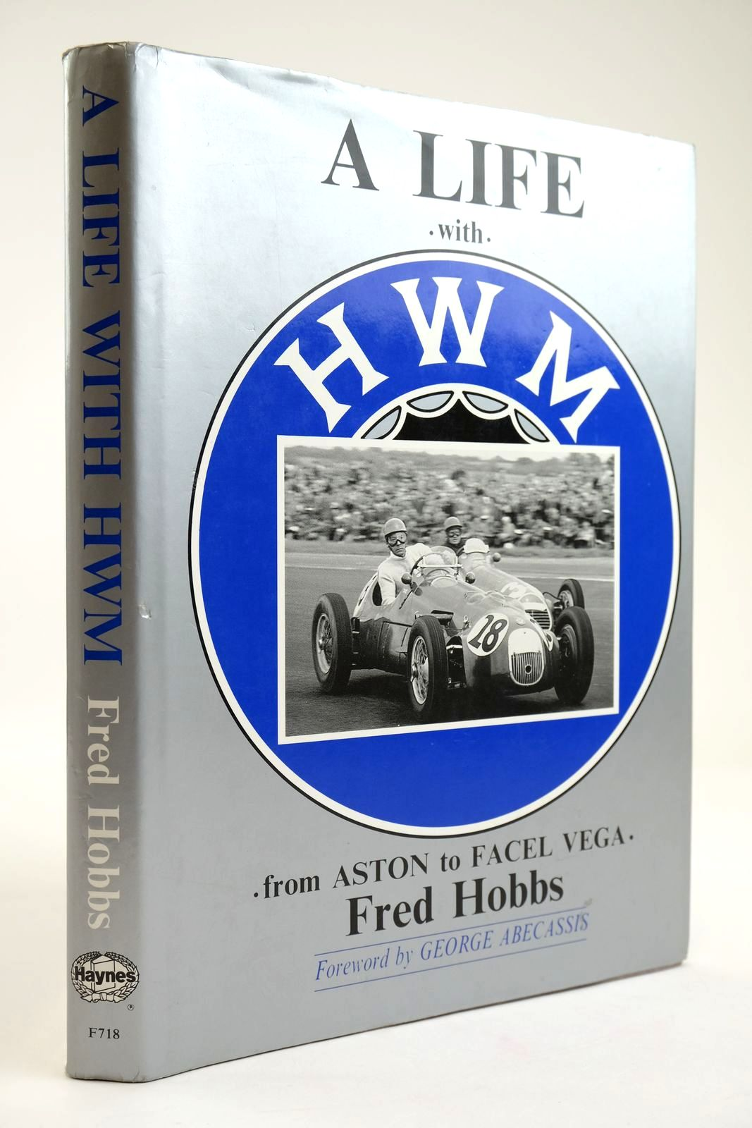 Photo of A LIFE WITH HWM: FROM ASTON TO FACEL VEGA written by Hobbs, Fred published by Haynes Publishing Group (STOCK CODE: 2133562)  for sale by Stella & Rose's Books