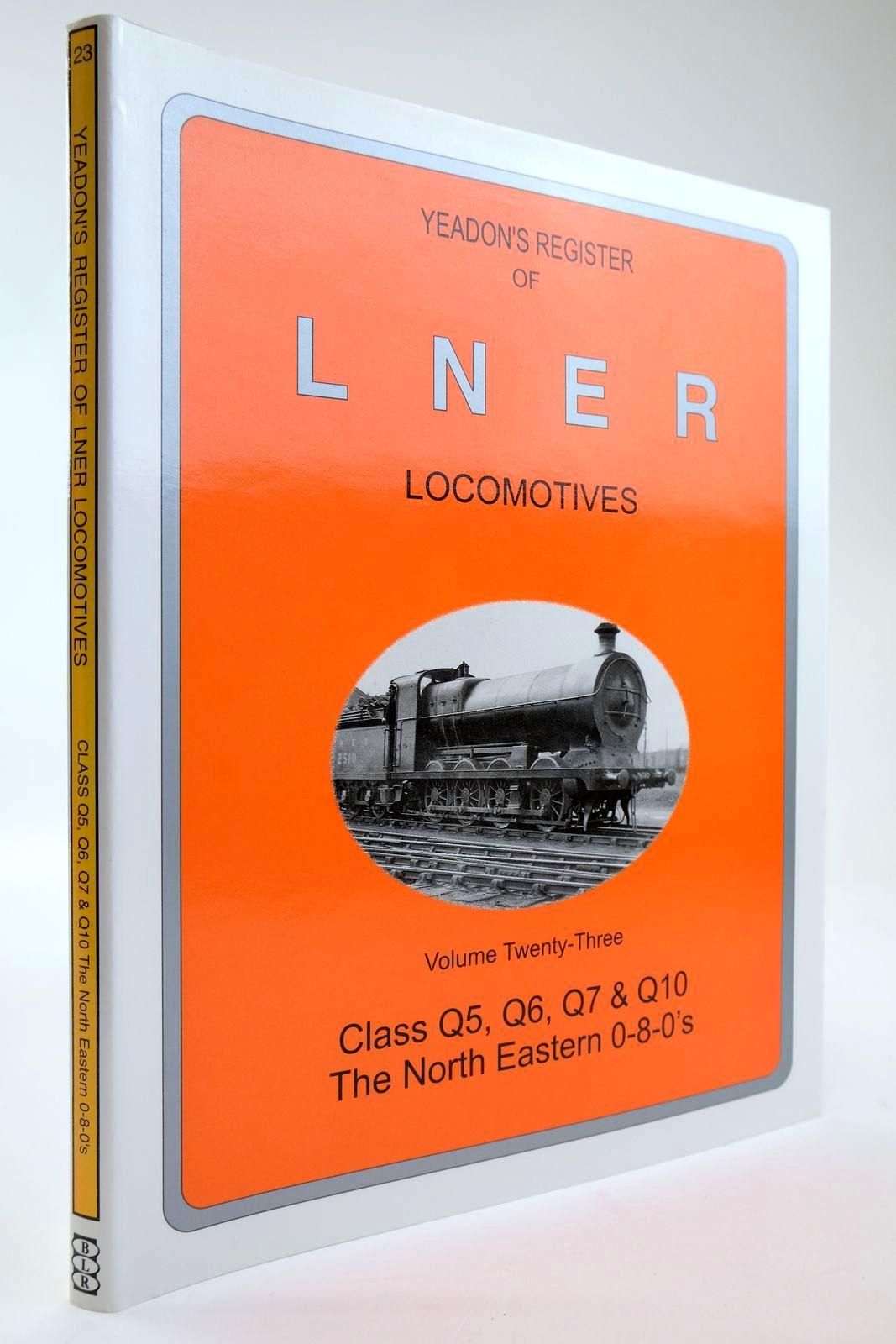 Photo of YEADON'S REGISTER OF LNER LOCOMOTIVES VOLUME TWENTY-THREE- Stock Number: 2133572