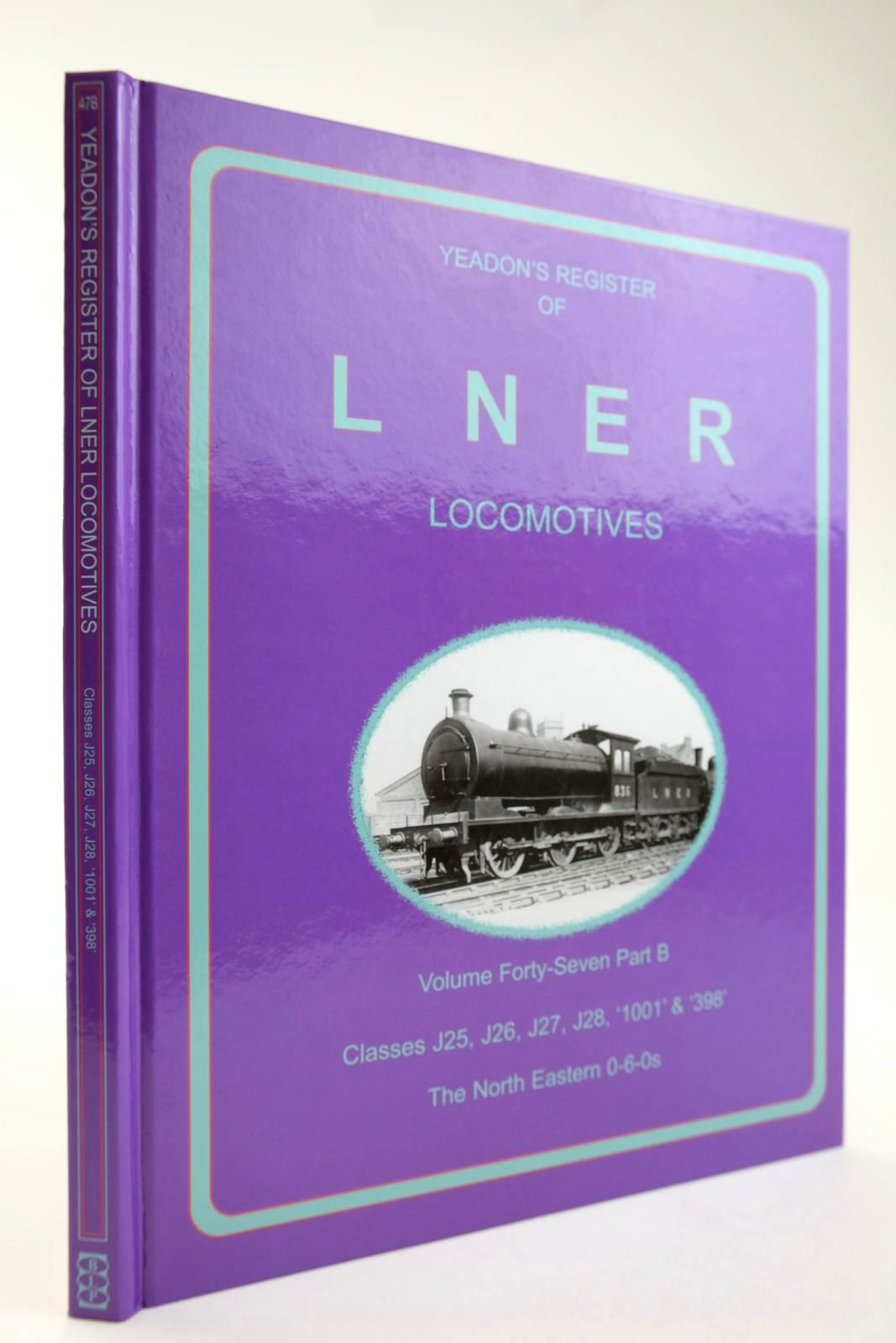 Photo of YEADON'S REGISTER OF LNER LOCOMOTIVES VOLUME FORTY SEVEN PART B written by Yeadon, W.B. published by Book Law Publications, Challenger Publications (STOCK CODE: 2133573)  for sale by Stella & Rose's Books