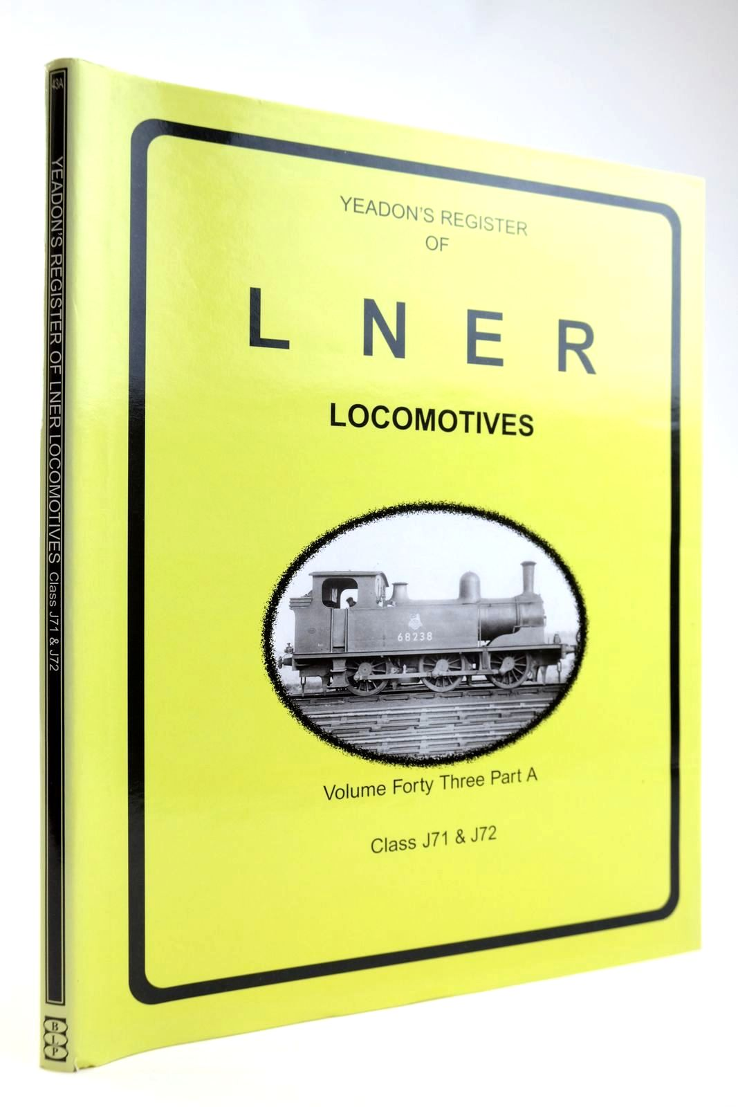 Photo of YEADON'S REGISTER OF LNER LOCOMOTIVES VOLUME FORTY THREE PART A written by Yeadon, W.B. published by Challenger Publications, Book Law Publications (STOCK CODE: 2133574)  for sale by Stella & Rose's Books