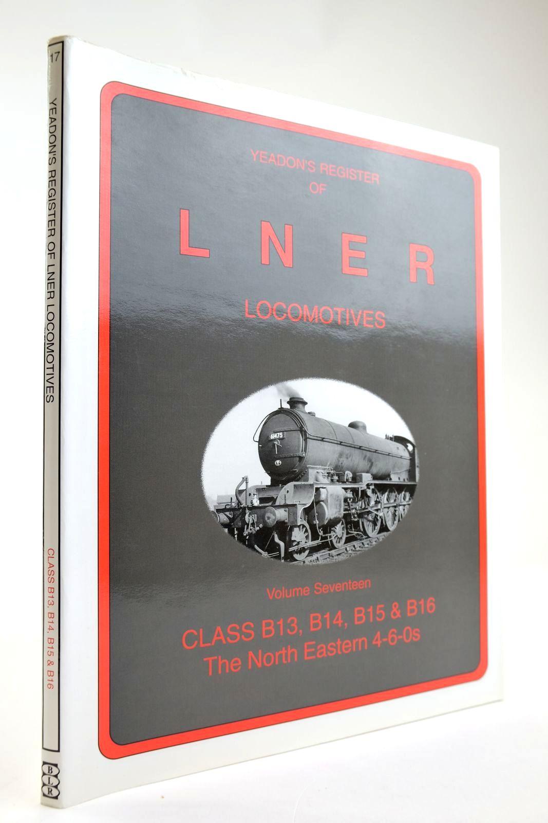 Photo of YEADON'S REGISTER OF LNER LOCOMOTIVES VOLUME SEVENTEEN- Stock Number: 2133575