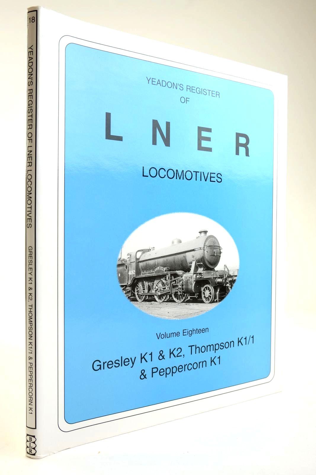 Photo of YEADON'S REGISTER OF LNER LOCOMOTIVES VOLUME EIGHTEEN written by Yeadon, W.B. published by Booklaw Railbus, Challenger Publications (STOCK CODE: 2133576)  for sale by Stella & Rose's Books