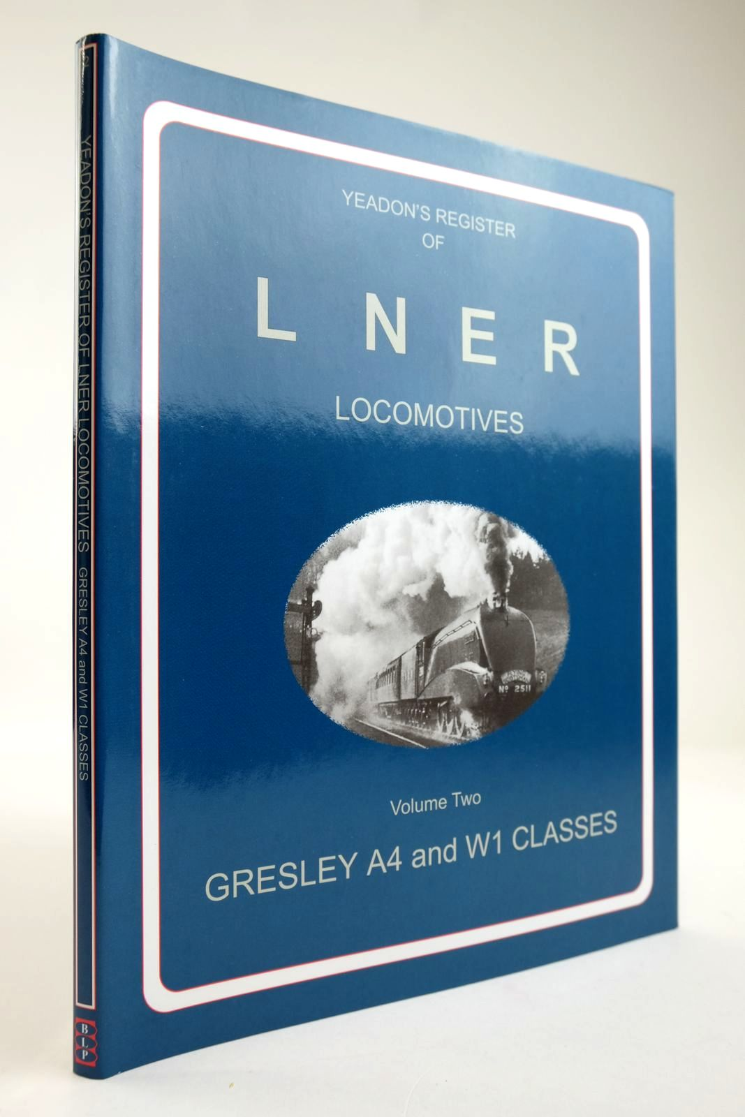 Photo of YEADON'S REGISTER OF LNER LOCOMOTIVES VOLUME TWO written by Yeadon, W.B. published by Booklaw Railbus (STOCK CODE: 2133581)  for sale by Stella & Rose's Books