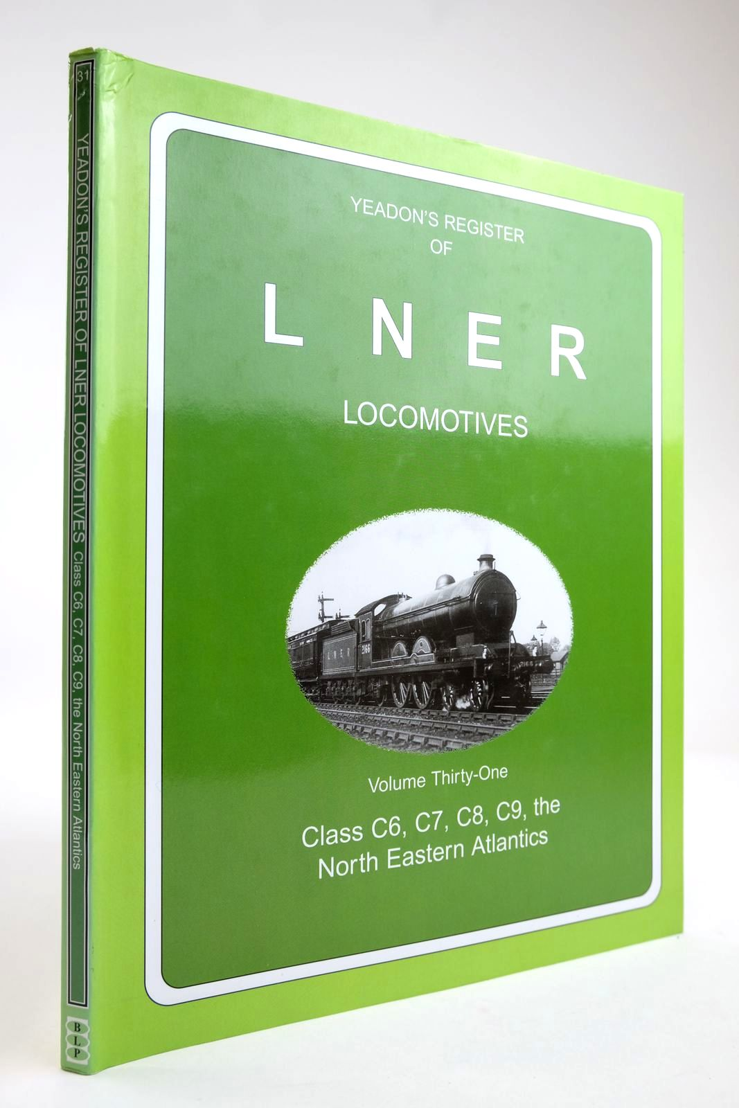 Photo of YEADON'S REGISTER OF LNER LOCOMOTIVES VOLUME THIRTY-ONE written by Yeadon, W.B. published by Book Law Publications, Challenger Publications (STOCK CODE: 2133583)  for sale by Stella & Rose's Books