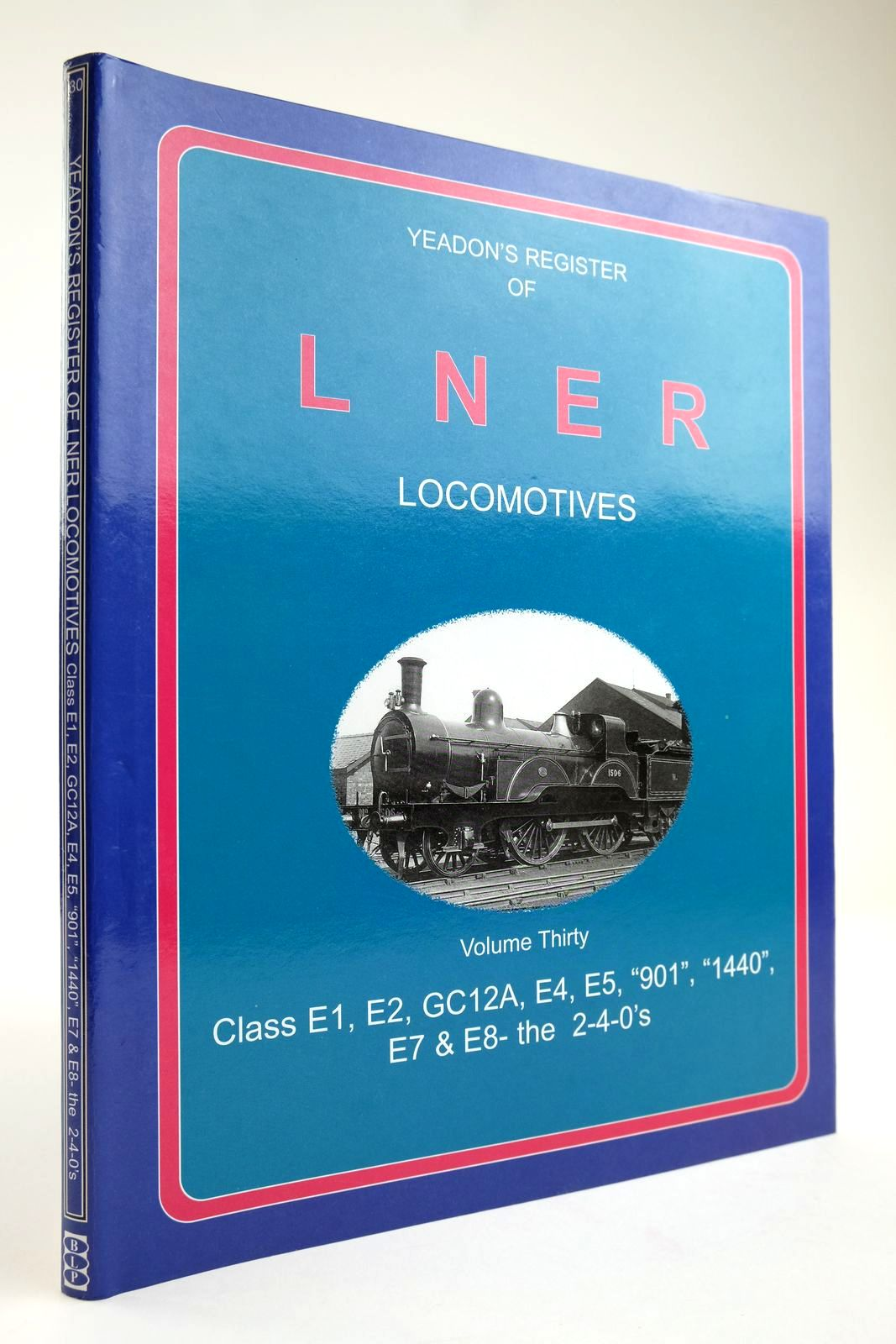 Photo of YEADON'S REGISTER OF LNER LOCOMOTIVES VOLUME THIRTY written by Yeadon, W.B. published by Challenger Publications, Book Law Publications (STOCK CODE: 2133586)  for sale by Stella & Rose's Books