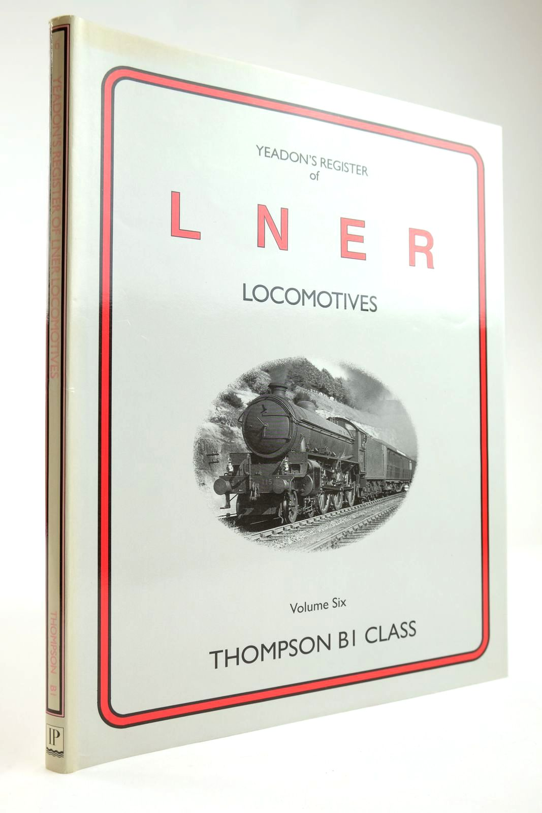 Photo of YEADON'S REGISTER OF LNER LOCOMOTIVES VOLUME SIX written by Yeadon, W.B. published by Irwell Press (STOCK CODE: 2133588)  for sale by Stella & Rose's Books