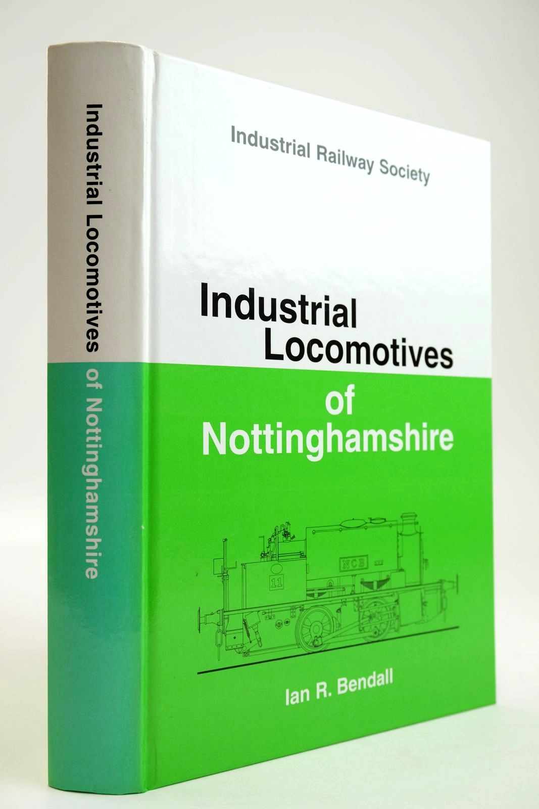 Photo of INDUSTRIAL LOCOMOTIVES OF NOTTINGHAMSHIRE written by Bendall, Ian R. Hateley, R.K. published by The Industrial Railway Society (STOCK CODE: 2133608)  for sale by Stella & Rose's Books