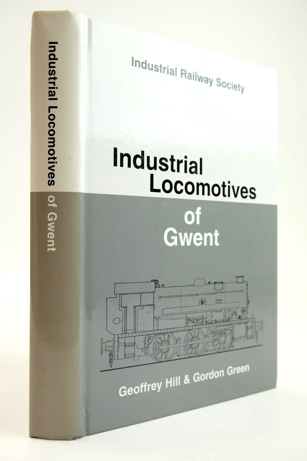 Photo of INDUSTRIAL LOCOMOTIVES OF GWENT written by Hill, Geoffrey Green, Gordon published by The Industrial Railway Society (STOCK CODE: 2133611)  for sale by Stella & Rose's Books