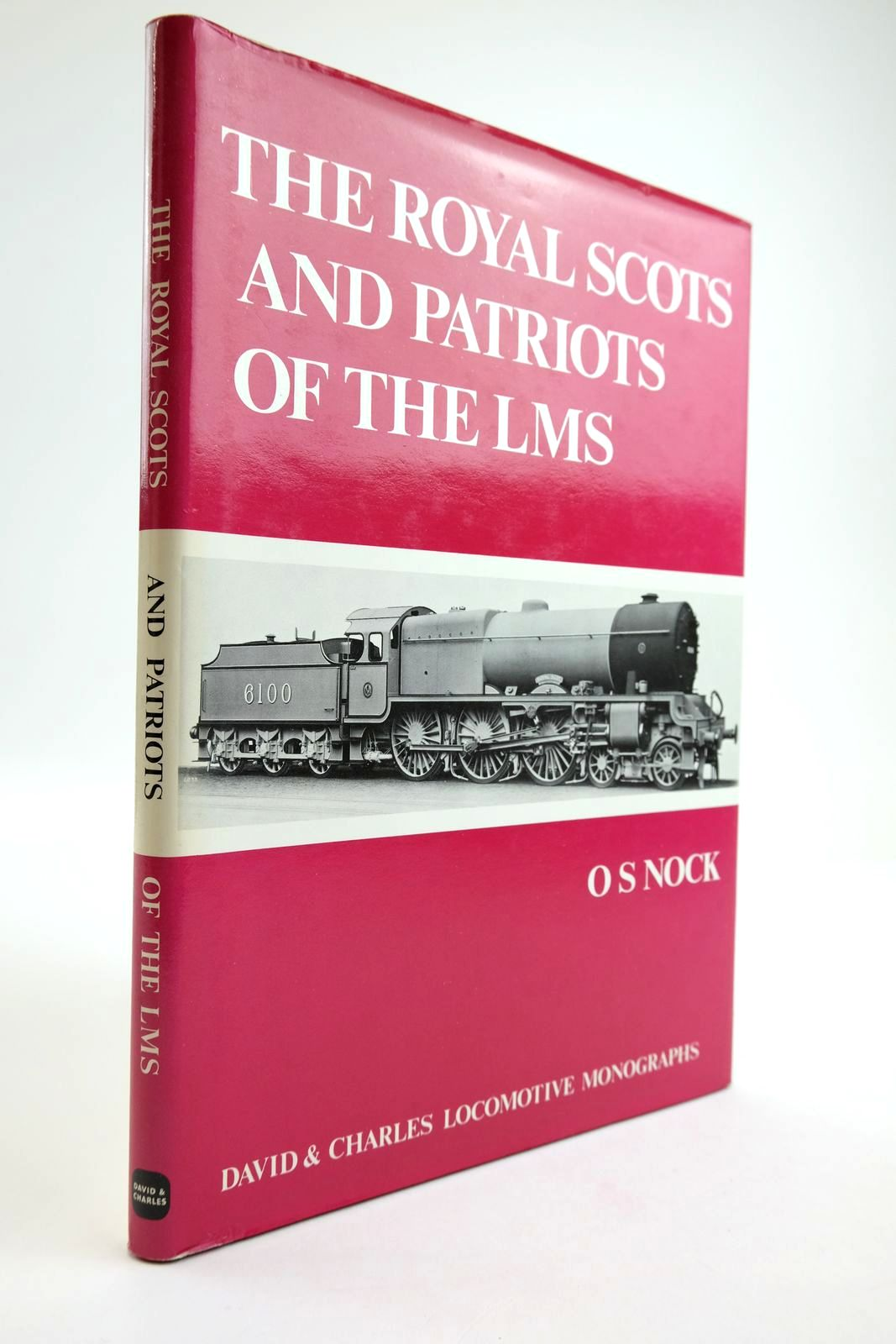 Photo of THE ROYAL SCOTS AND PATRIOTS OF THE LMS written by Nock, O.S. published by David & Charles (STOCK CODE: 2133620)  for sale by Stella & Rose's Books