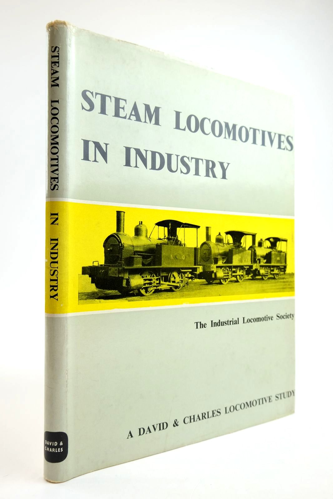 Photo of STEAM LOCOMOTIVES IN INDUSTRY published by David & Charles (STOCK CODE: 2133621)  for sale by Stella & Rose's Books