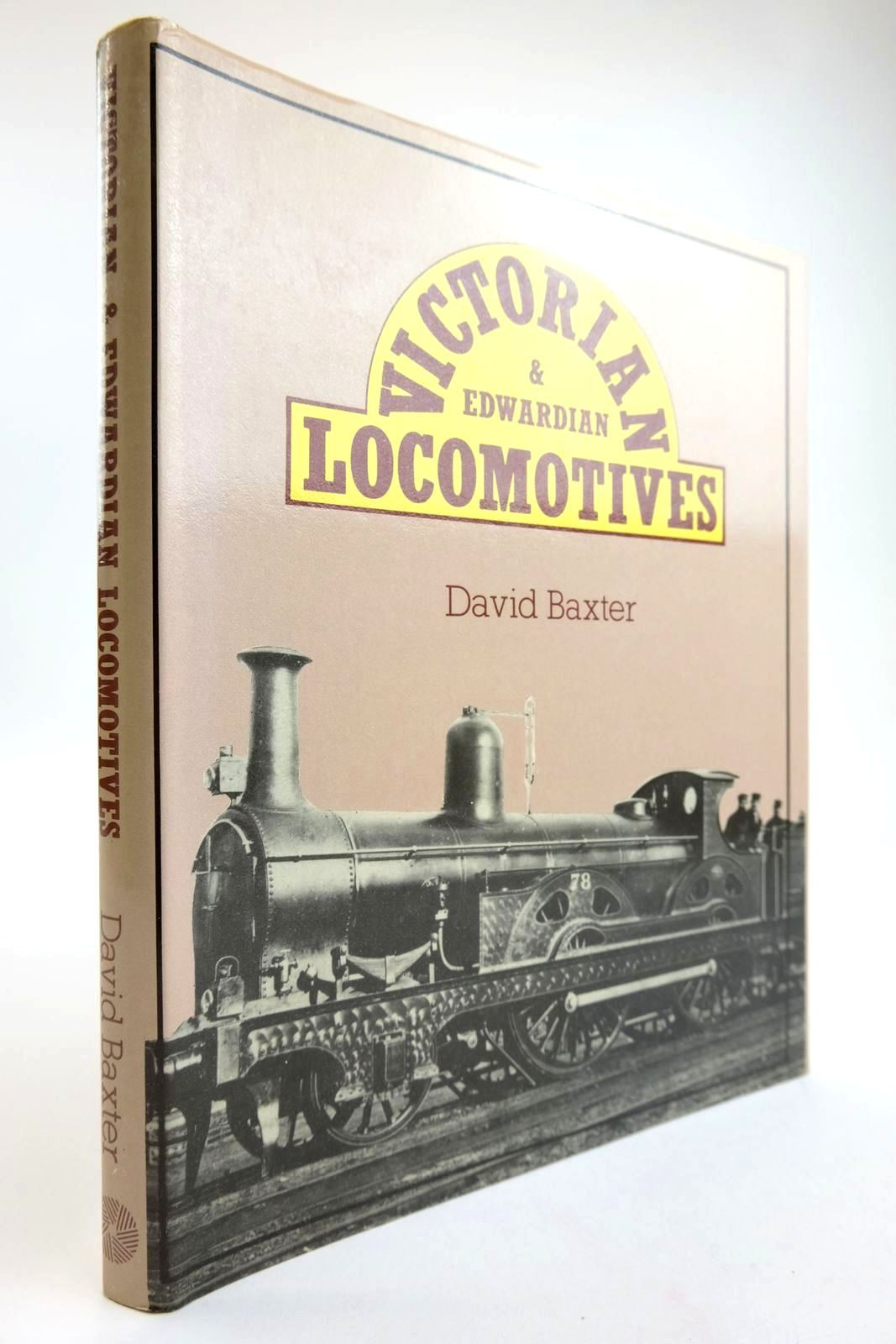 Photo of VICTORIAN & EDWARDIAN LOCOMOTIVES written by Baxter, David published by Moorland Publishing (STOCK CODE: 2133630)  for sale by Stella & Rose's Books