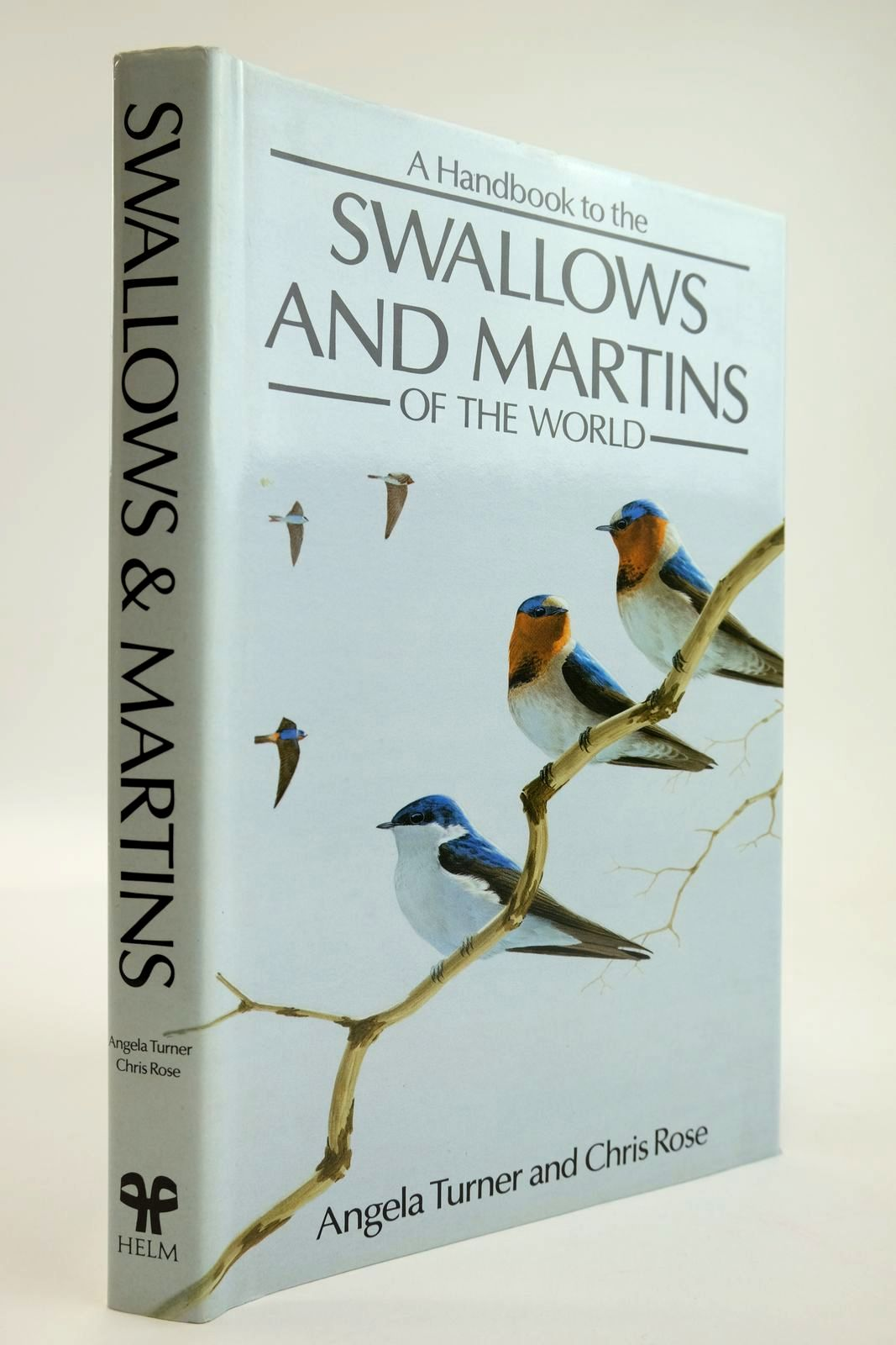 Photo of A HANDBOOK TO THE SWALLOWS AND MARTINS OF THE WORLD- Stock Number: 2133641