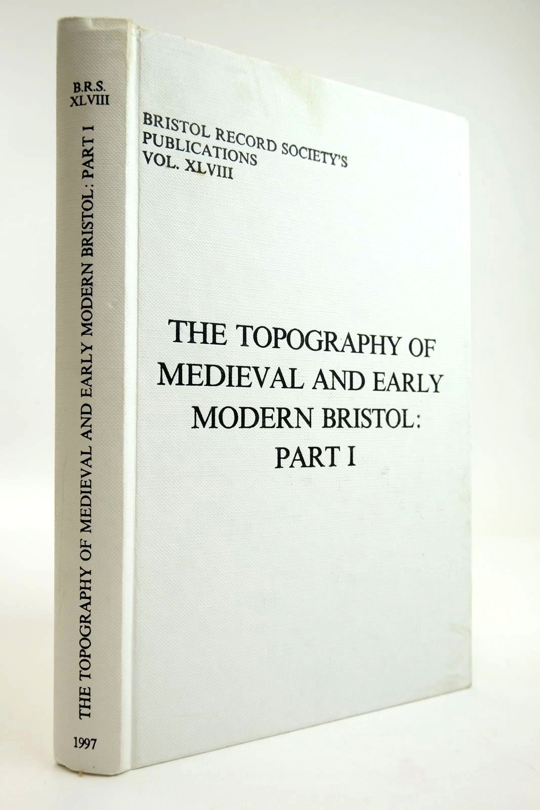 Photo of THE TOPOGRAPHY OF MEDIEVAL AND EARLY MODERN BRISTOL: PART I written by Leech, Roger H. published by Bristol Record Society (STOCK CODE: 2133678)  for sale by Stella & Rose's Books