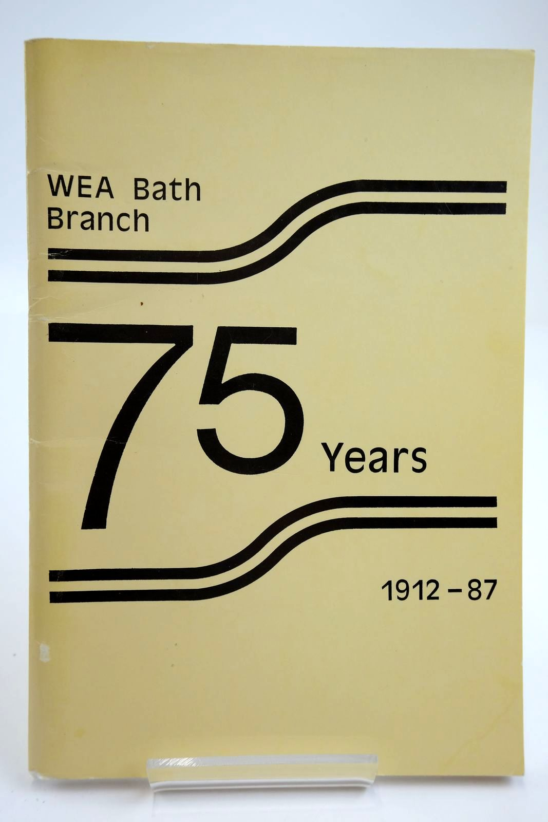 Photo of A HISTORY OF THE WORKERS' EDUCATIONAL ASSOCIATION - BATH BRANCH 1912-87- Stock Number: 2133690