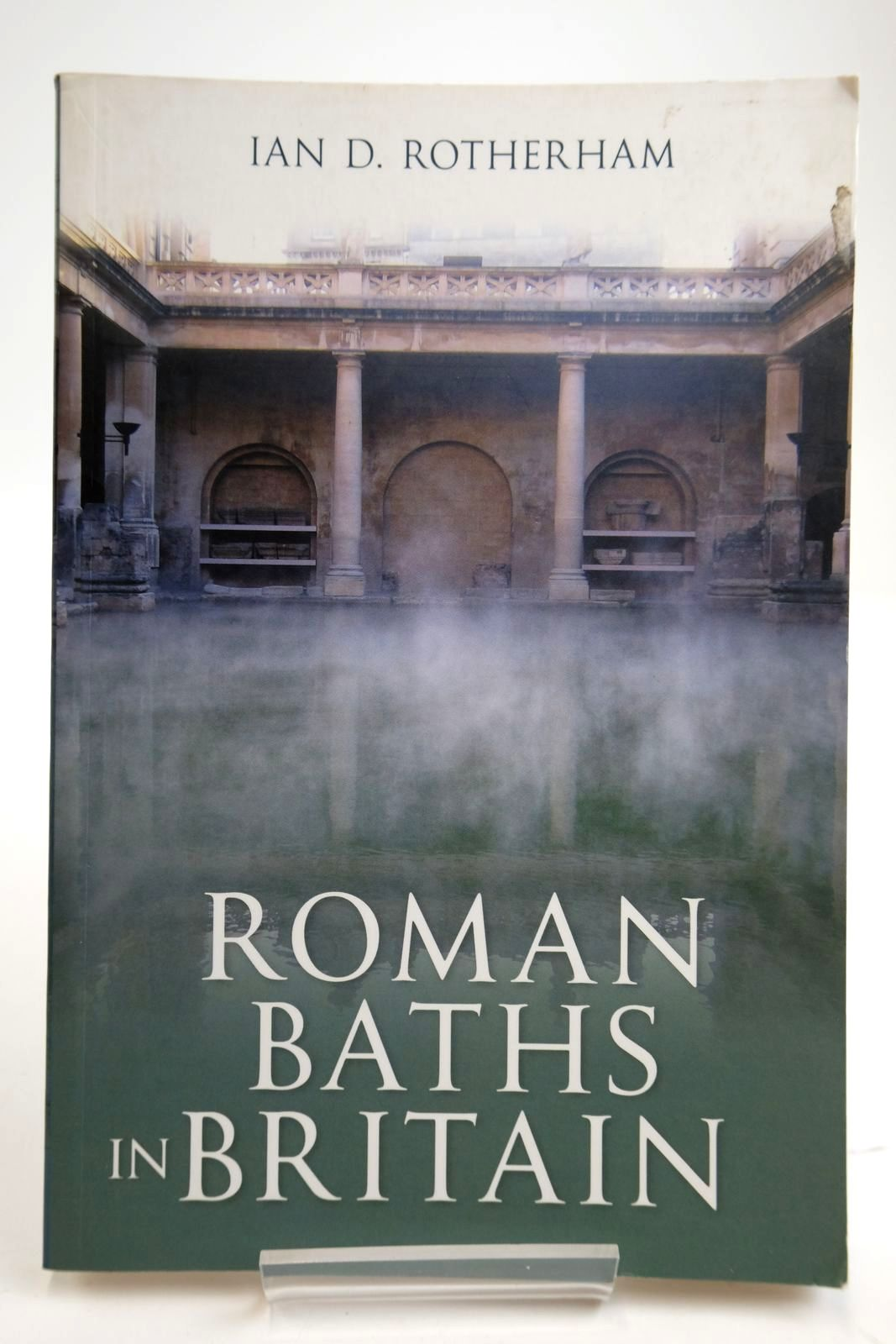 Photo of ROMAN BATHS IN BRITAIN written by Rotherham, Ian D. published by Amberley (STOCK CODE: 2133692)  for sale by Stella & Rose's Books