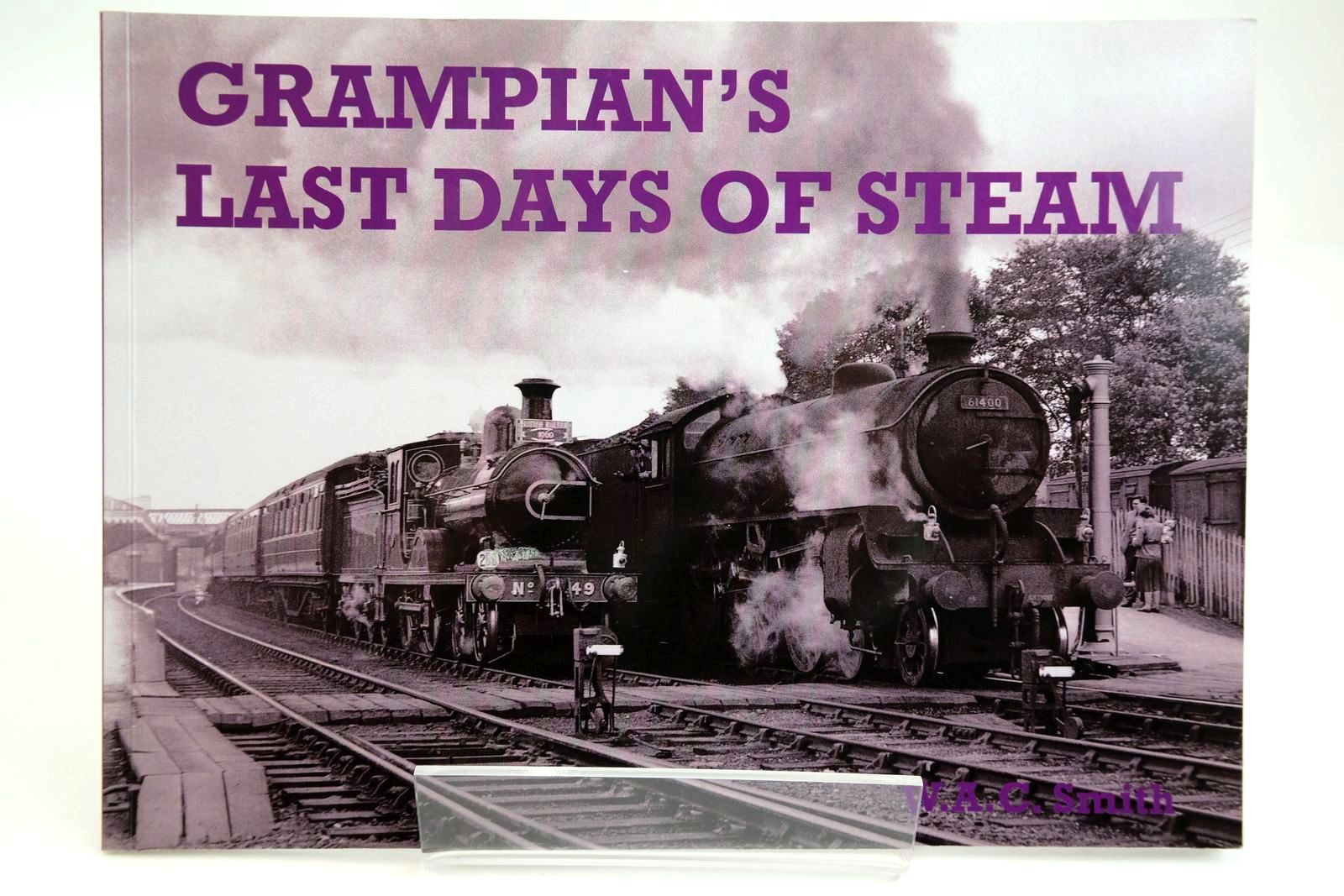 Photo of GRAMPIAN'S LAST DAYS OF STEAM written by Smith, W.A.C. published by Stenlake Publishing (STOCK CODE: 2133717)  for sale by Stella & Rose's Books