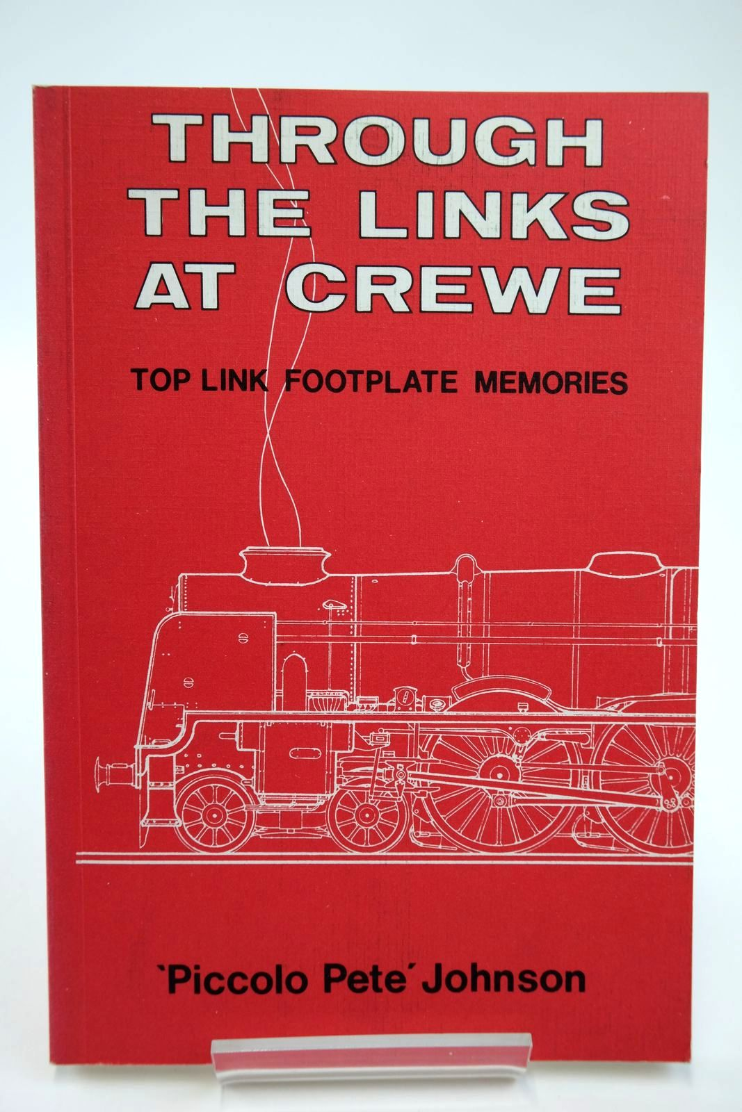Photo of THROUGH THE LINKS AT CREWE TOP LINK FOOTPLATE MEMORIES written by Johnson, P.G. published by D. Bradford Barton (STOCK CODE: 2133718)  for sale by Stella & Rose's Books