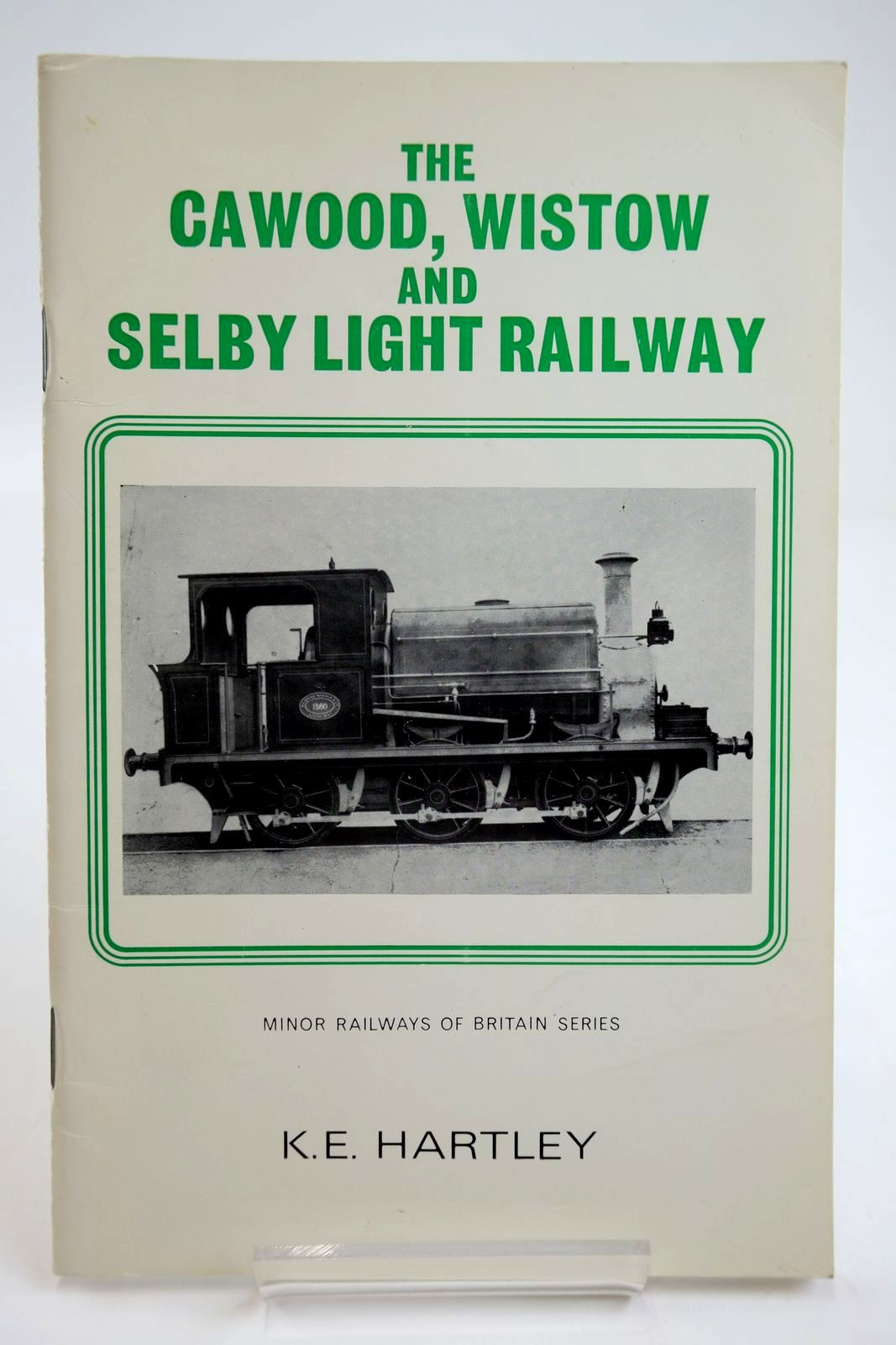 Photo of THE CAWOOD, WISTOW & SELBY LIGHT RAILWAY written by Hartley, Kenneth E. published by Turntable Enterprises (STOCK CODE: 2133724)  for sale by Stella & Rose's Books