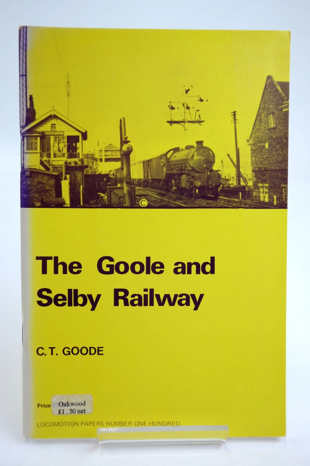 Photo of THE GOOLE AND SELBY RAILWAY written by Goode, C.T. published by The Oakwood Press (STOCK CODE: 2133725)  for sale by Stella & Rose's Books