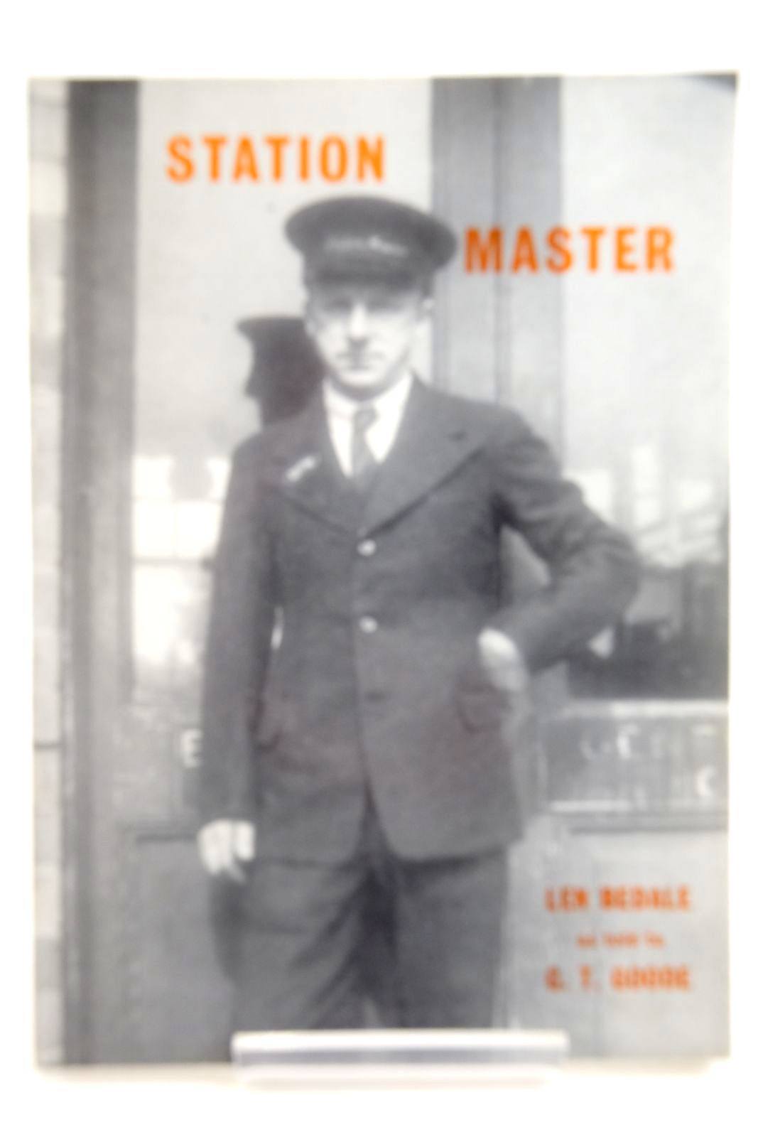 Photo of STATION MASTER MY LIFETIME'S RAILWAY SERVICE IN YORKSHIRE written by Bedale, Len Goode, C.T. published by Turntable Publications (STOCK CODE: 2133726)  for sale by Stella & Rose's Books