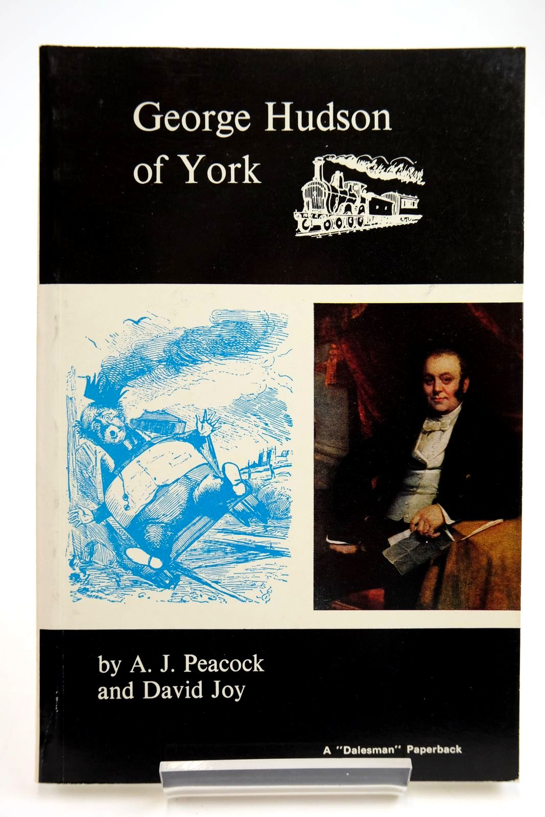 Photo of GEORGE HUDSON OF YORK written by Peacock, A.J. Joy, David published by Dalesman Books (STOCK CODE: 2133742)  for sale by Stella & Rose's Books