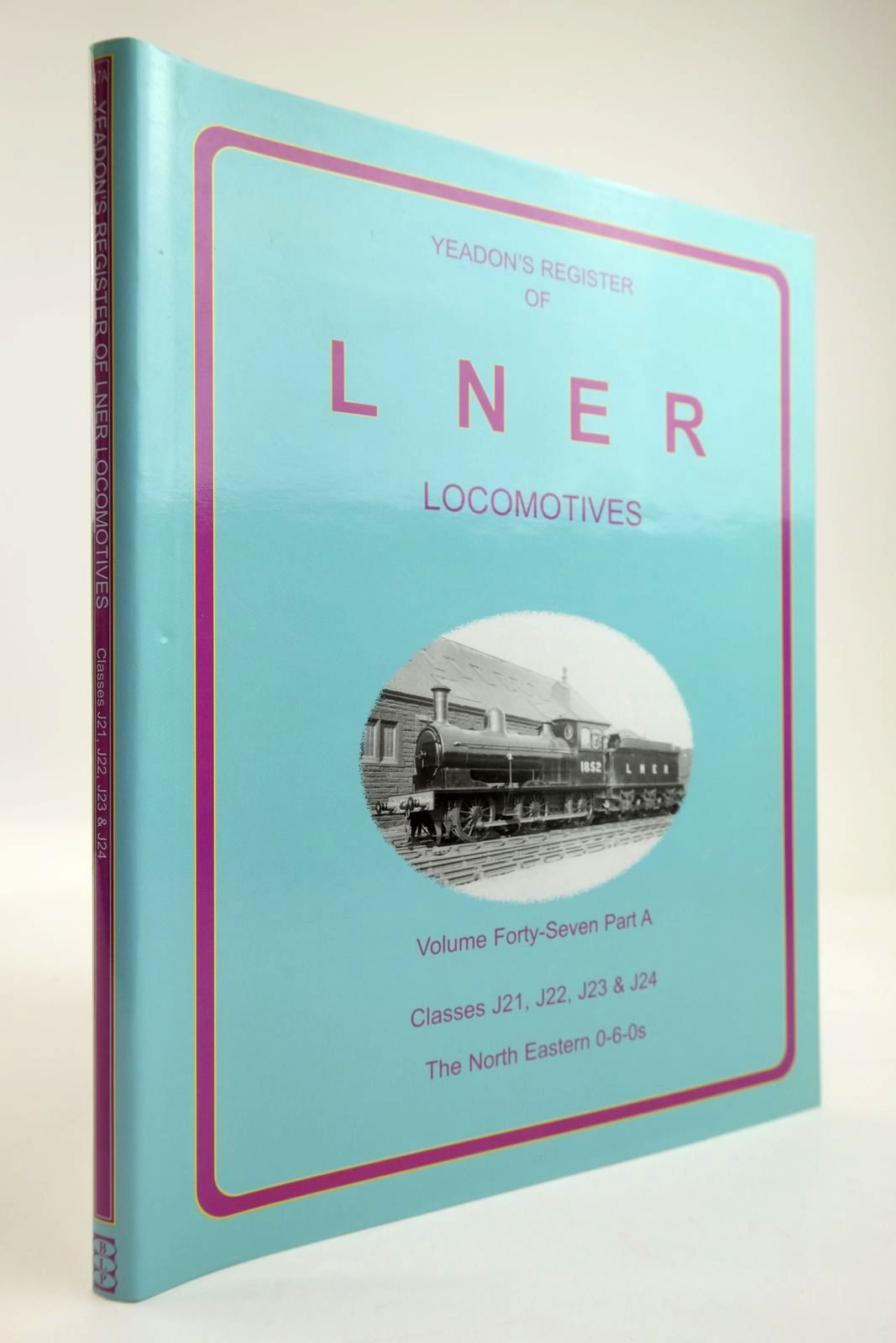 Photo of YEADON'S REGISTER OF LNER LOCOMOTIVES VOLUME FORTY SEVEN PART A- Stock Number: 2133790