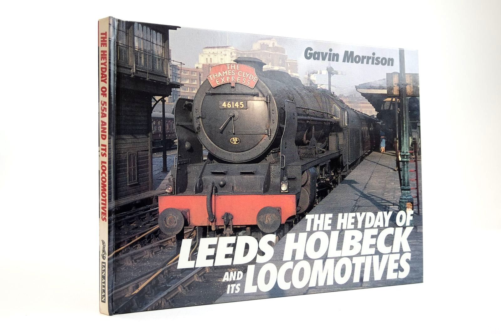 Photo of THE HEYDAY OF LEEDS HOLBECK AND ITS LOCOMOTIVES written by Morrison, Gavin published by Ian Allan Ltd. (STOCK CODE: 2133794)  for sale by Stella & Rose's Books