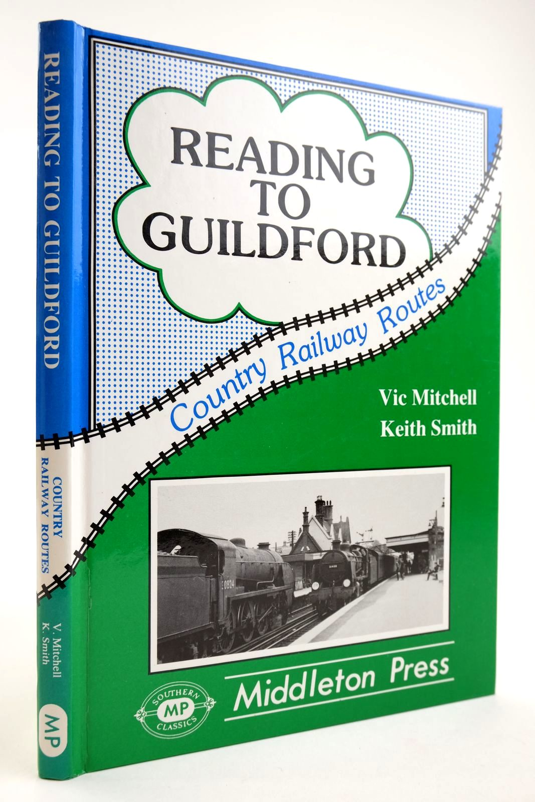 Photo of READING TO GUILDFORD written by Mitchell, Vic Smith, Keith published by Middleton Press (STOCK CODE: 2133805)  for sale by Stella & Rose's Books