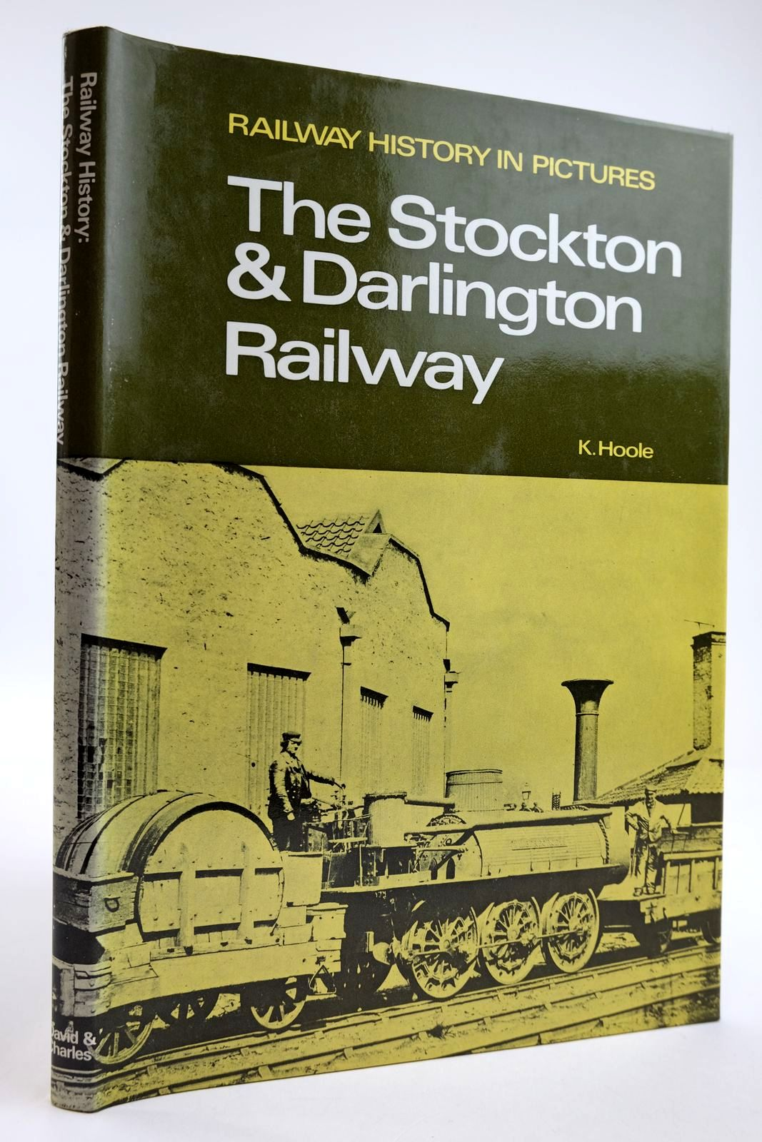 Photo of RAILWAY HISTORY IN PICTURES: THE STOCKTON & DARLINGTON RAILWAY- Stock Number: 2133808