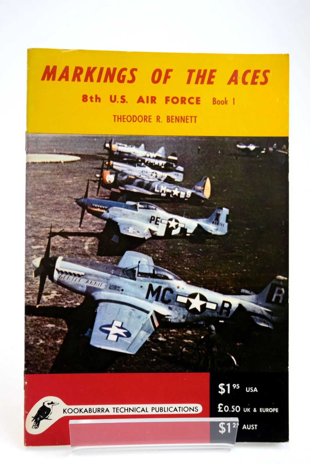 Photo of MARKINGS OF THE ACES 8TH U.S. AIR FORCE. BOOK 1 written by Bennett, Theodore R. published by Kookaburra Technical Publications (STOCK CODE: 2133814)  for sale by Stella & Rose's Books