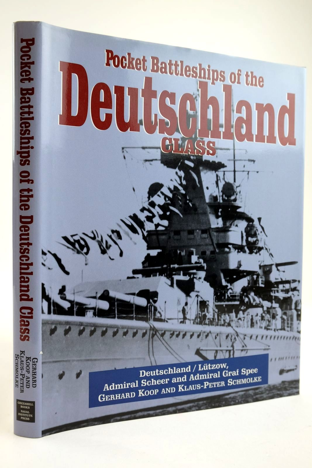 Photo of POCKET BATTLESHIPS OF THE DEUTSCHLAND CLASS written by Koop, Gerhard Schmolke, Klaus-Peter published by Greenhill Books (STOCK CODE: 2133818)  for sale by Stella & Rose's Books