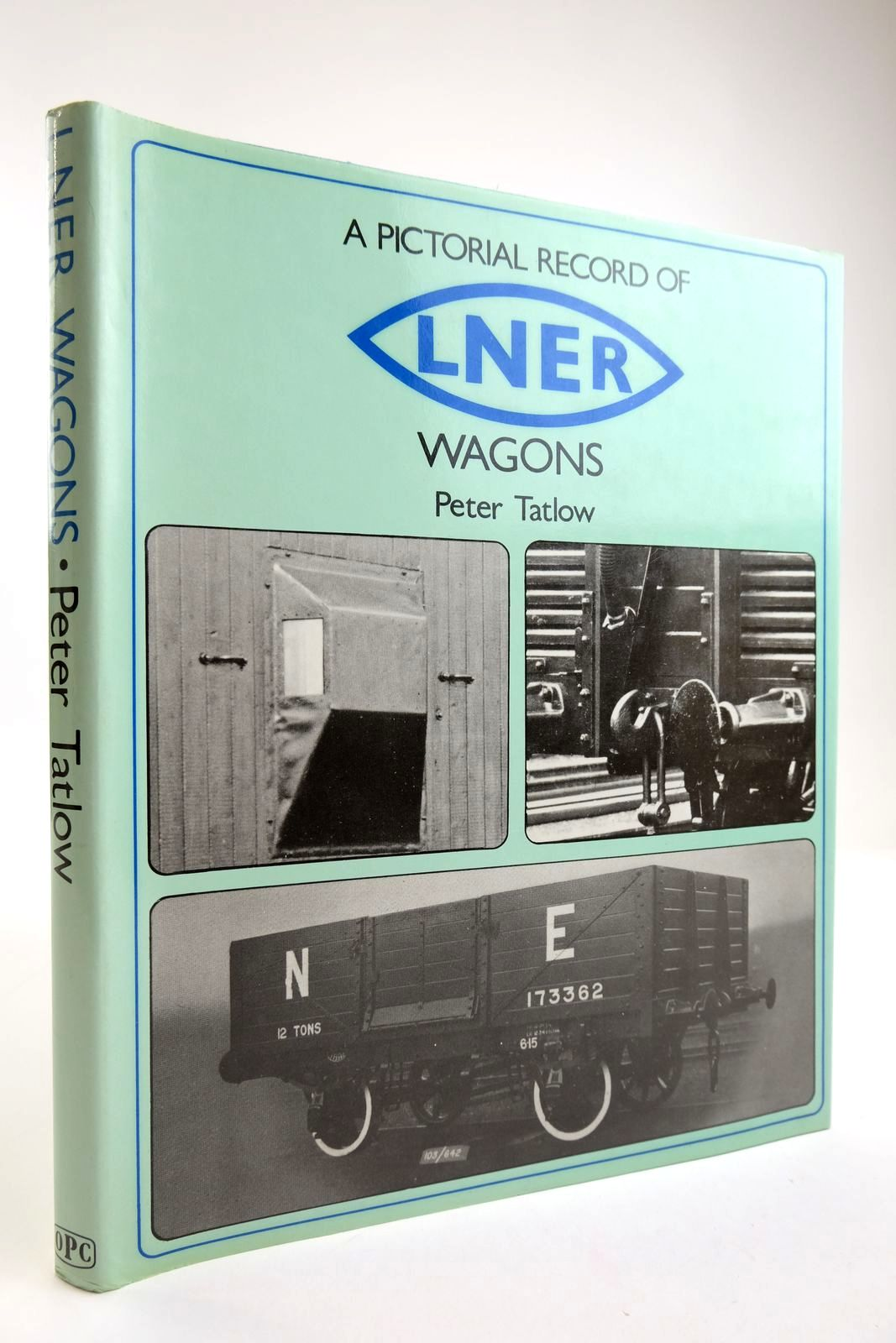 Photo of A PICTORIAL RECORD OF LNER WAGONS written by Tatlow, Peter published by Oxford Publishing Co (STOCK CODE: 2133830)  for sale by Stella & Rose's Books