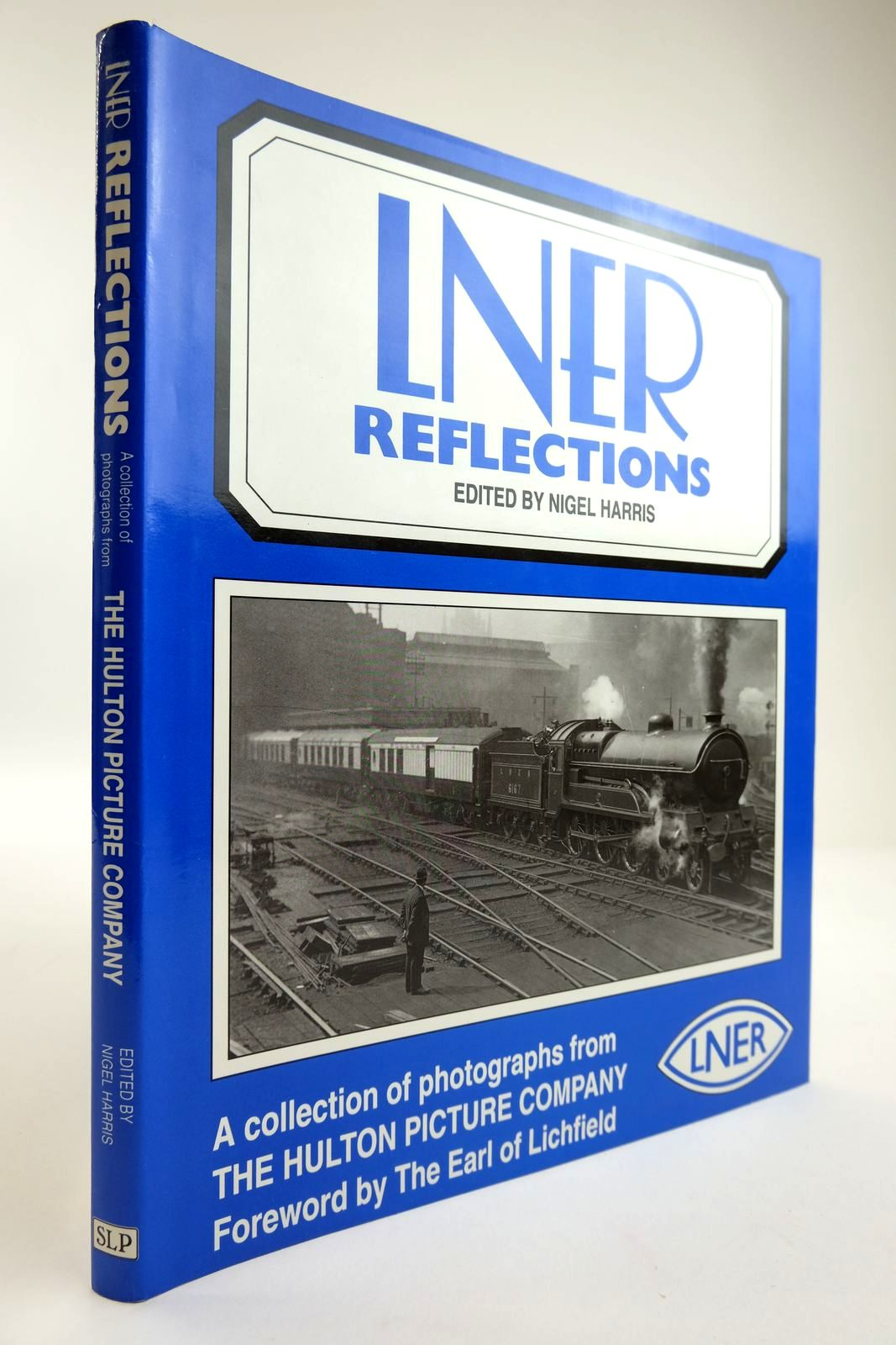 Photo of LNER REFLECTIONS written by Harris, Nigel published by Silver Link Publishing (STOCK CODE: 2133832)  for sale by Stella & Rose's Books