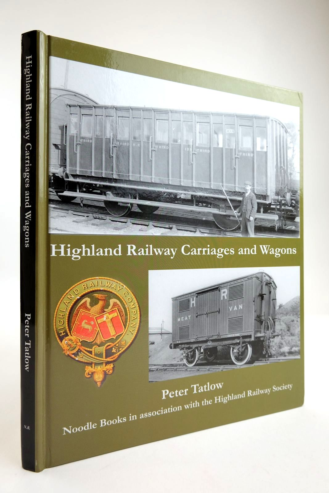 Photo of HIGHLAND RAILWAY CARRIAGES AND WAGONS written by Tatlow, Peter published by Noodle Books, The Highland Railway Society (STOCK CODE: 2133837)  for sale by Stella & Rose's Books