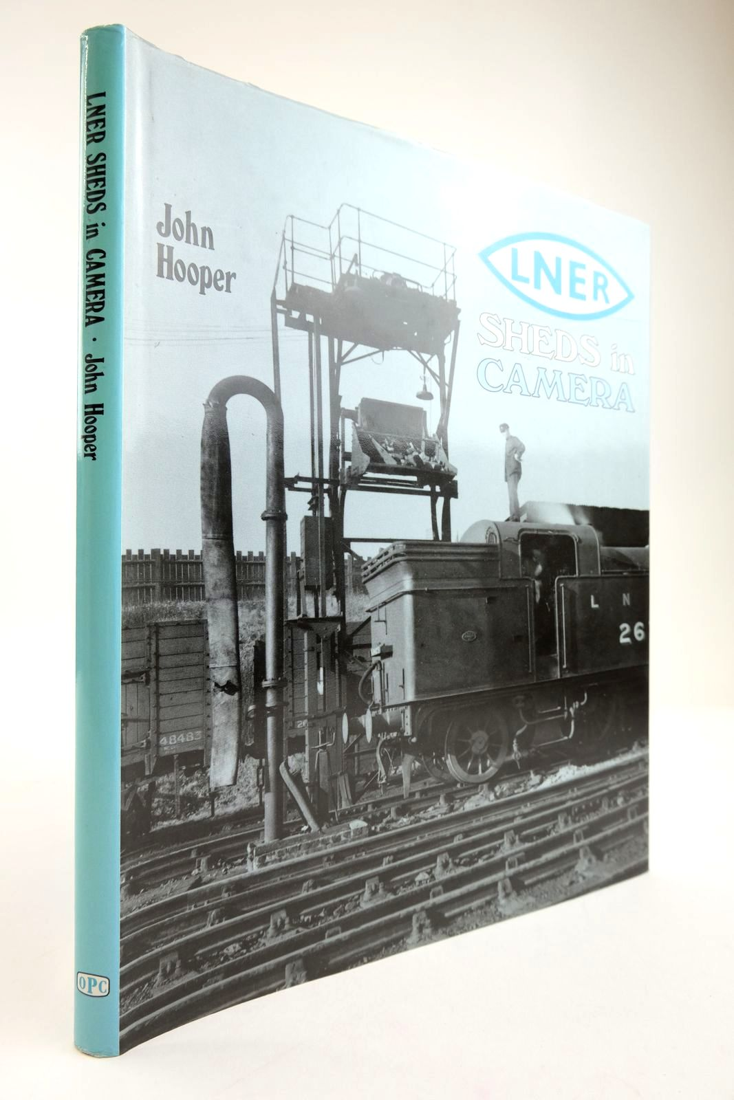 Photo of LNER SHEDS IN CAMERA written by Hooper, John published by Oxford Publishing (STOCK CODE: 2133841)  for sale by Stella & Rose's Books