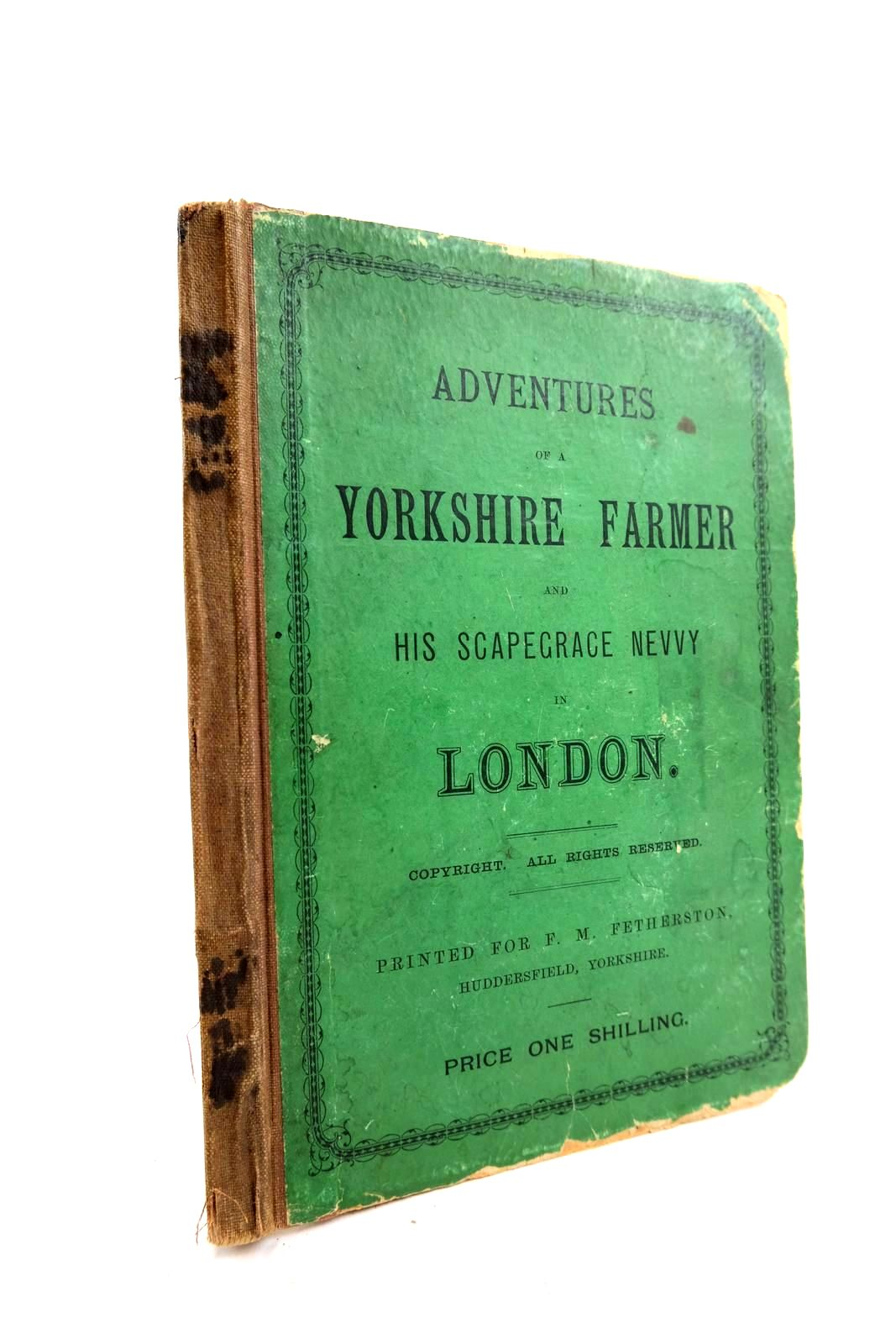 Photo of ADVENTURES OF A YORKSHIRE FARMER AND HIS SCAPEGRACE NEVVY written by Goorkrodger, Timothy published by F.M. Fetherston (STOCK CODE: 2133863)  for sale by Stella & Rose's Books