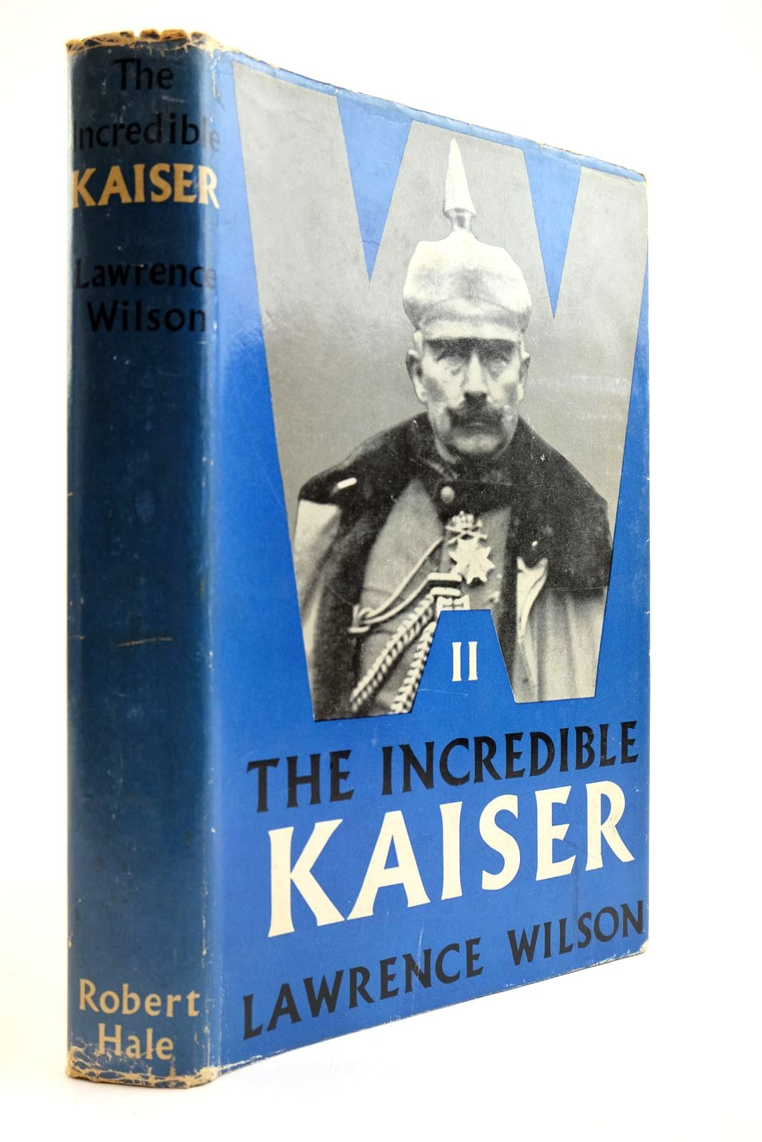 Photo of THE INCREDIBLE KAISER: A PORTRAIT OF WILLIAM II- Stock Number: 2134016