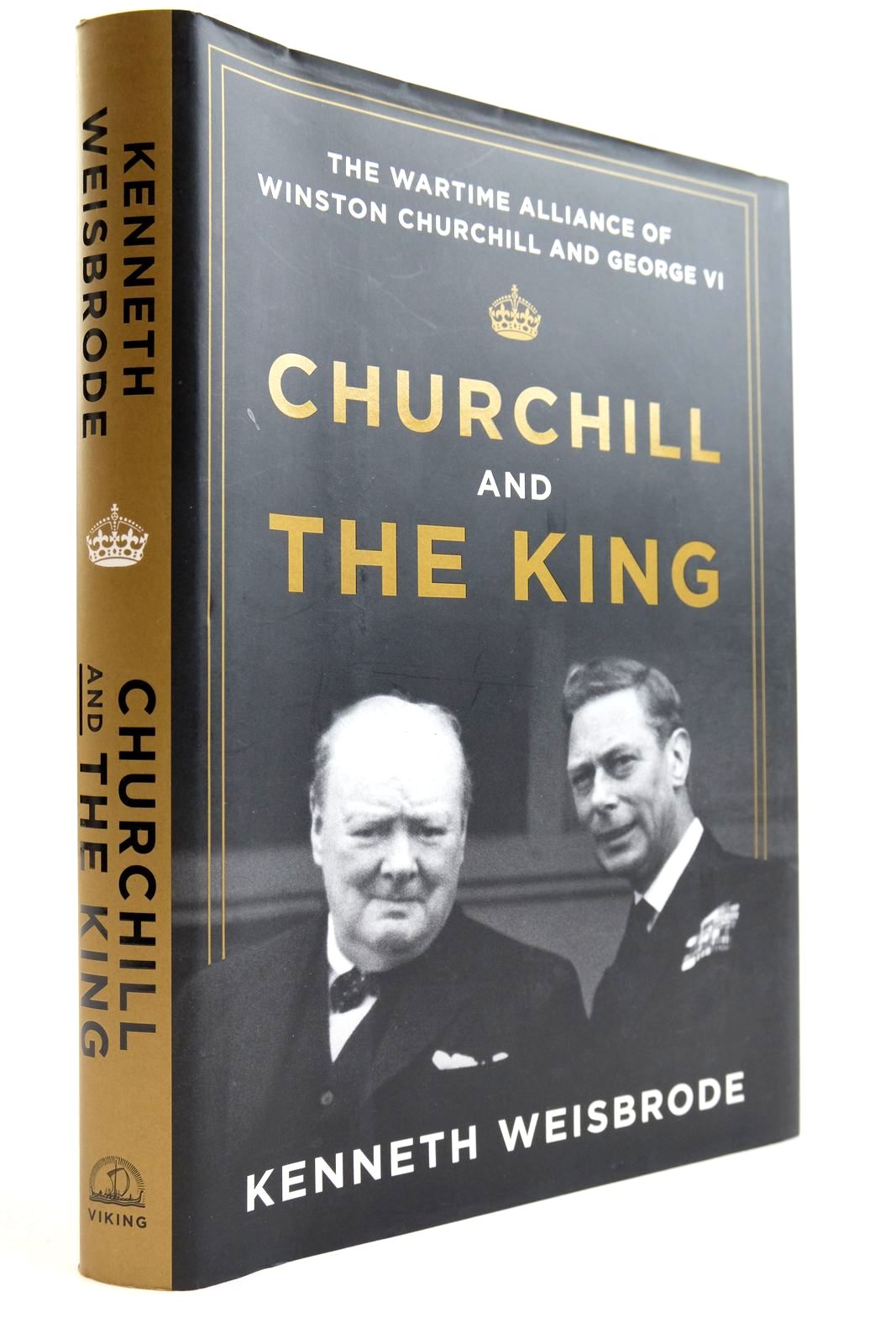 Photo of CHURCHILL AND THE KING: THE WARTIME ALLIANCE OF WINSTON CHURCHILL AND GEORGE VI- Stock Number: 2134019