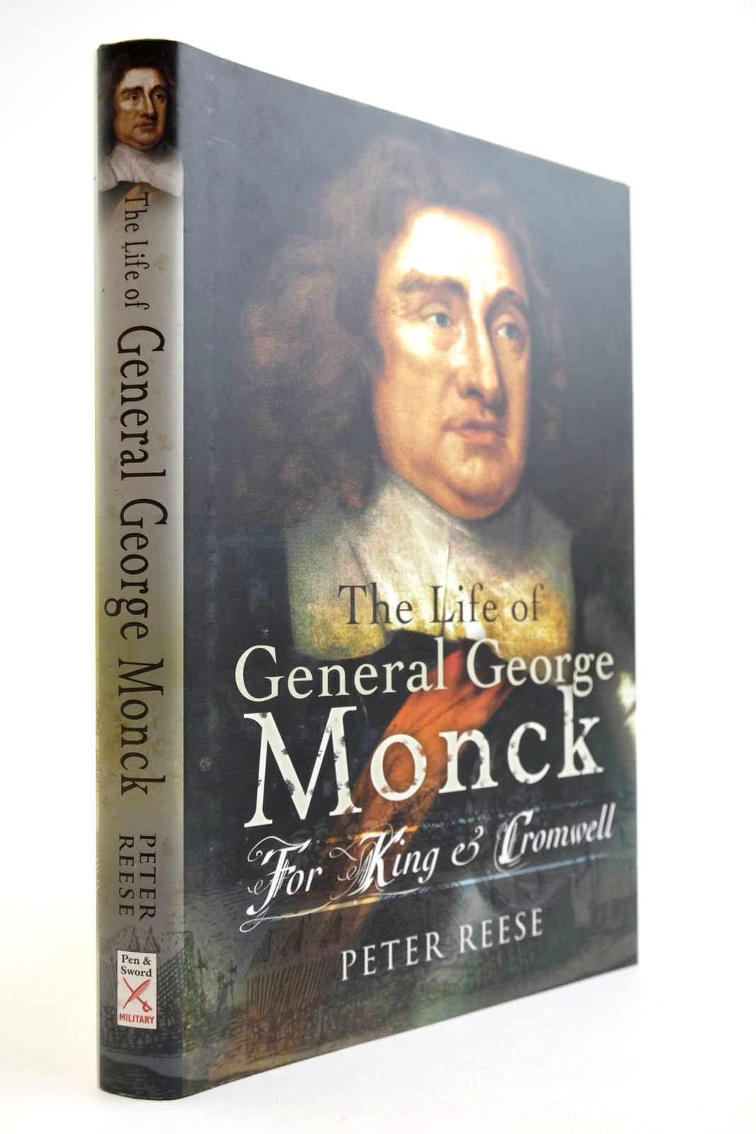 Photo of THE LIFE OF GENERAL GEORGE MONCK: FOR KING AND CROMWELL written by Reese, Peter published by Pen & Sword Military (STOCK CODE: 2134024)  for sale by Stella & Rose's Books