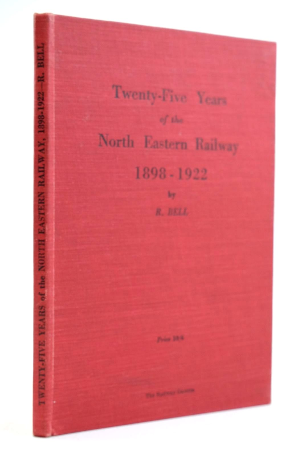 Photo of TWENTY FIVE YEARS OF THE NORTH EASTERN RAILWAY 1898-1922 written by Bell, R. published by The Railway Gazette (STOCK CODE: 2134032)  for sale by Stella & Rose's Books