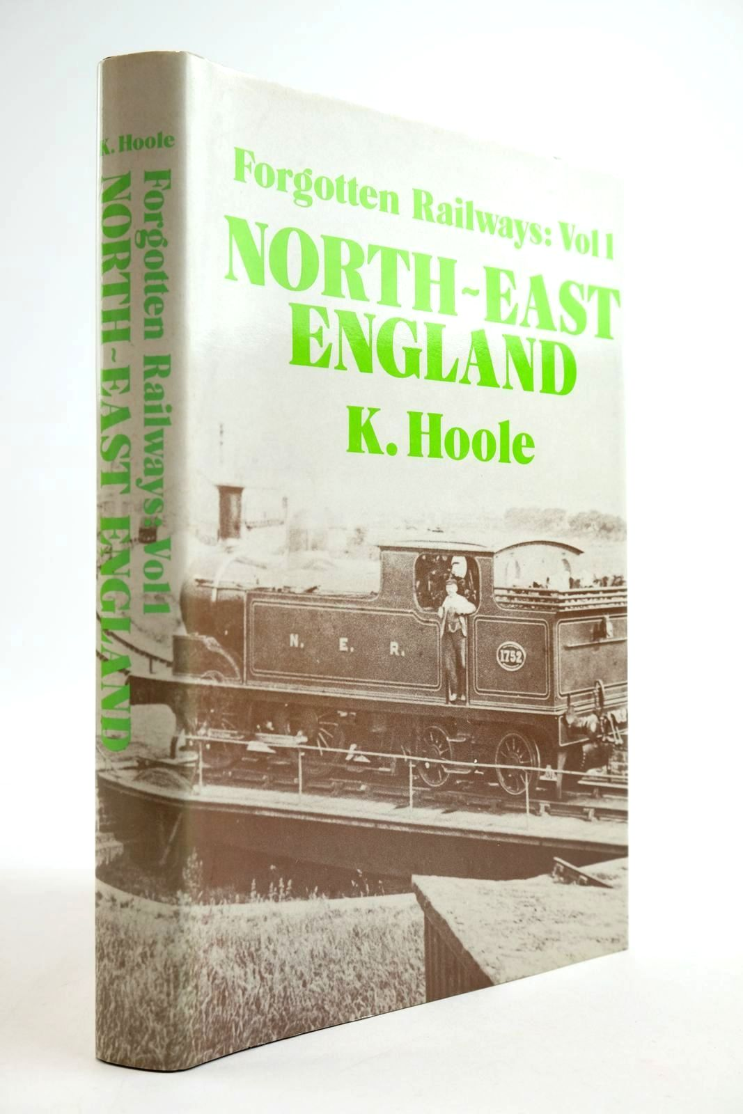 Photo of FORGOTTEN RAILWAYS: NORTH-EAST ENGLAND written by Hoole, Ken published by David St John Thomas (STOCK CODE: 2134039)  for sale by Stella & Rose's Books