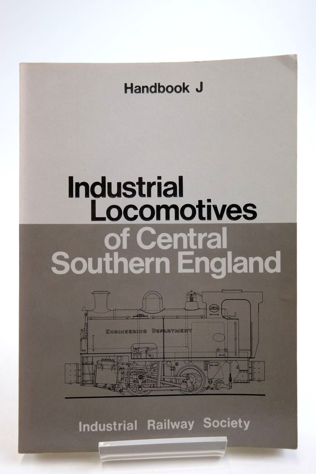 Photo of INDUSTRIAL LOCOMOTIVES OF CENTRAL SOUTHERN ENGLAND written by Hateley, Roger Rumary, Brian published by The Industrial Railway Society (STOCK CODE: 2134047)  for sale by Stella & Rose's Books