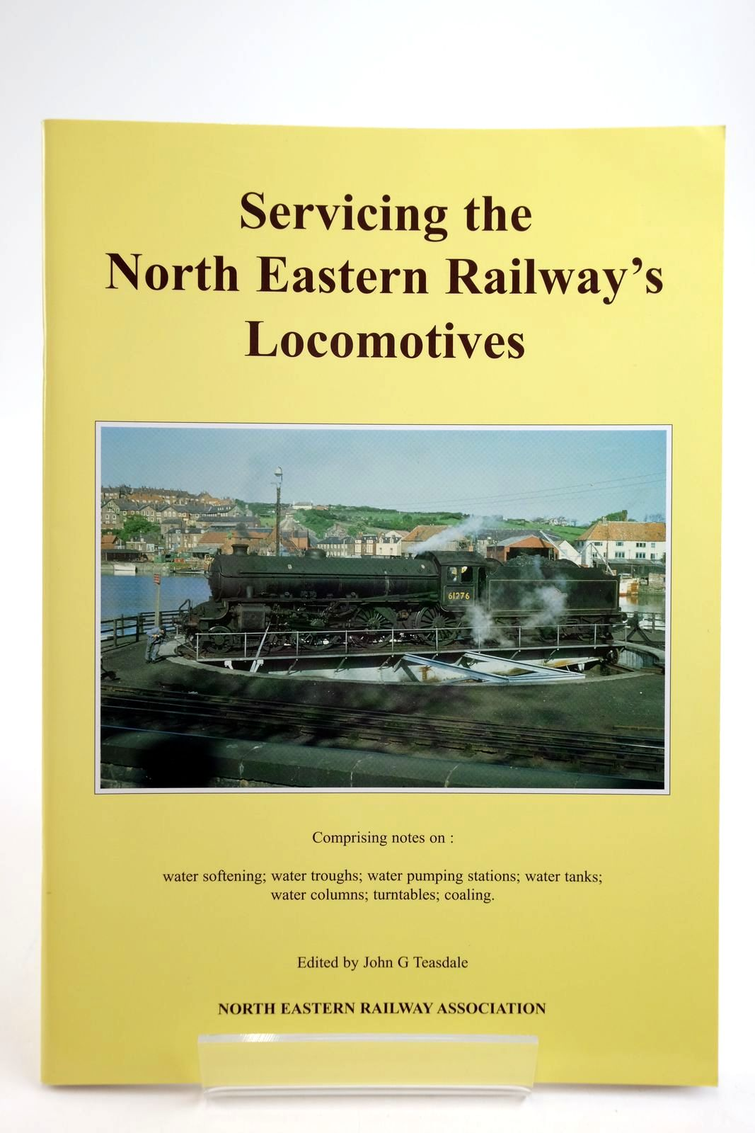 Photo of SERVICING THE NORTH EASTERN RAILWAY'S LOCOMOTIVES written by Teasdale, John G. published by The North Eastern Railway Association (STOCK CODE: 2134051)  for sale by Stella & Rose's Books