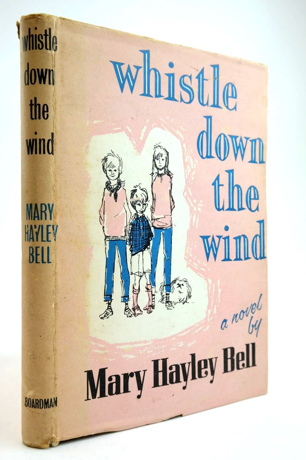 Photo of WHISTLE DOWN THE WIND written by Bell, Mary Hayley illustrated by Edwards, Oven published by T.V. Boardman & Company Limited (STOCK CODE: 2134080)  for sale by Stella & Rose's Books